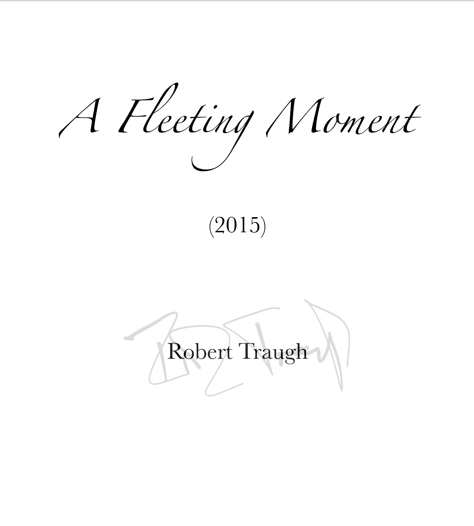 A Fleeting Moment by Rob Traugh