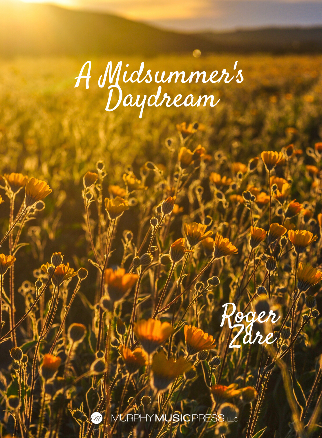 A Midsummer's Daydream by Roger Zare