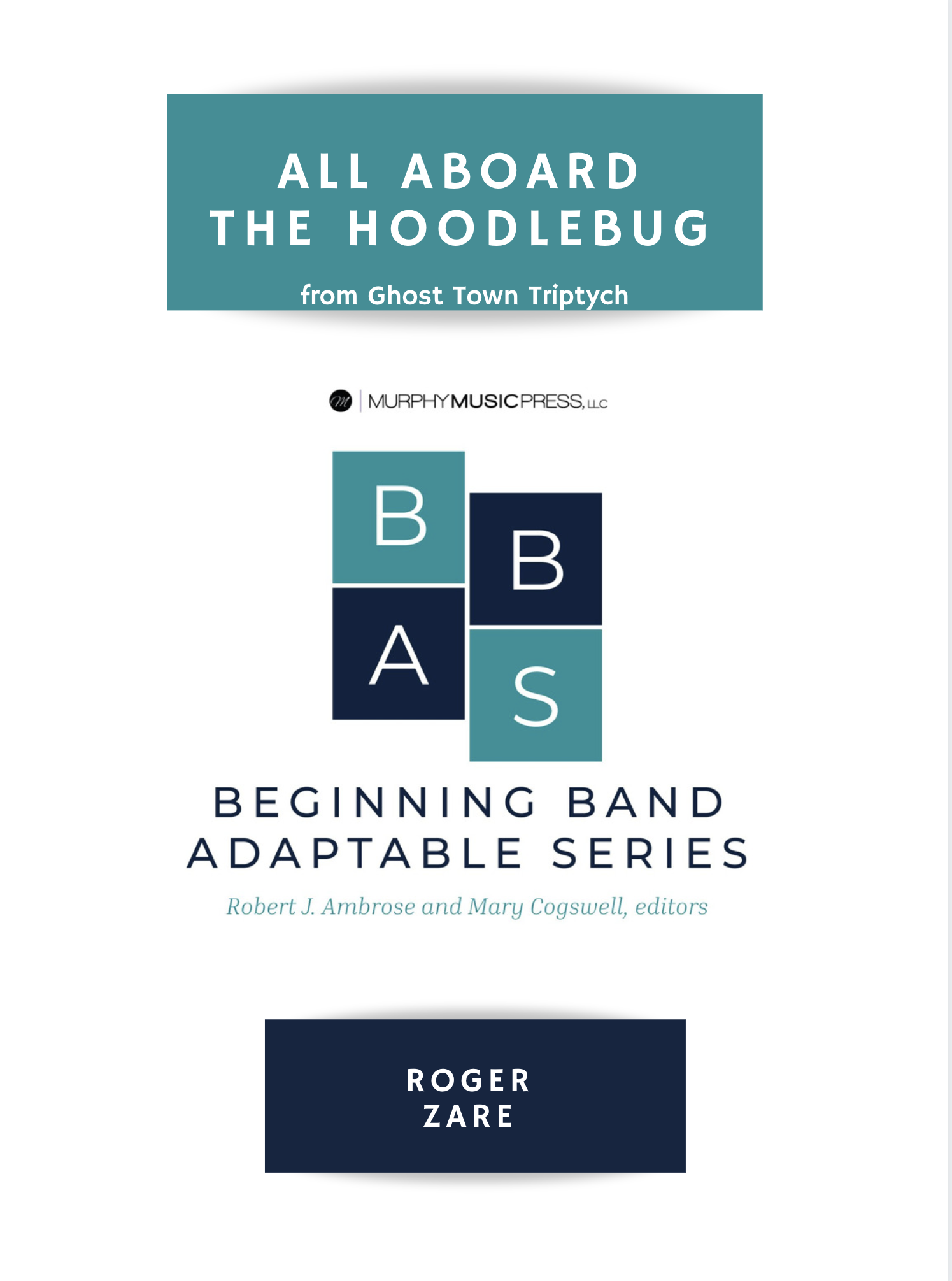 All Aboard The Hoodlebug (From Ghost Town Triptych) by Roger Zare