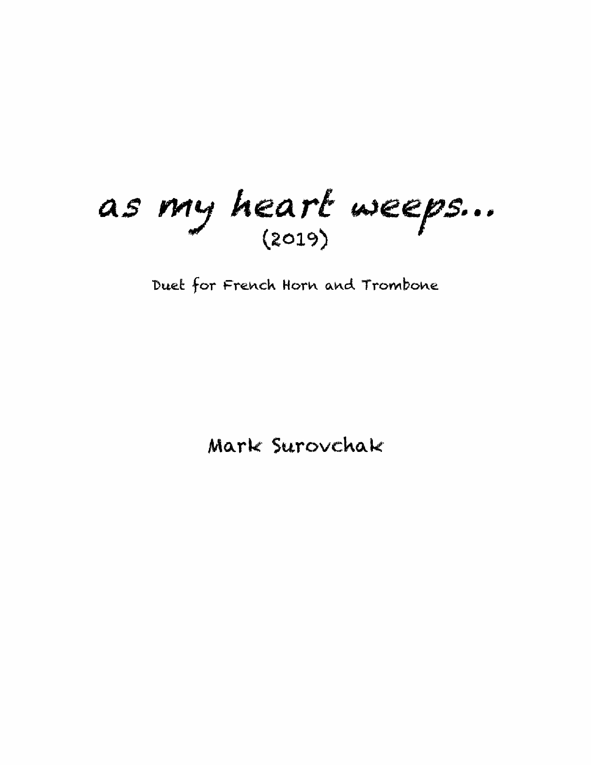 As My Heart Weeps by Mark Surovchak