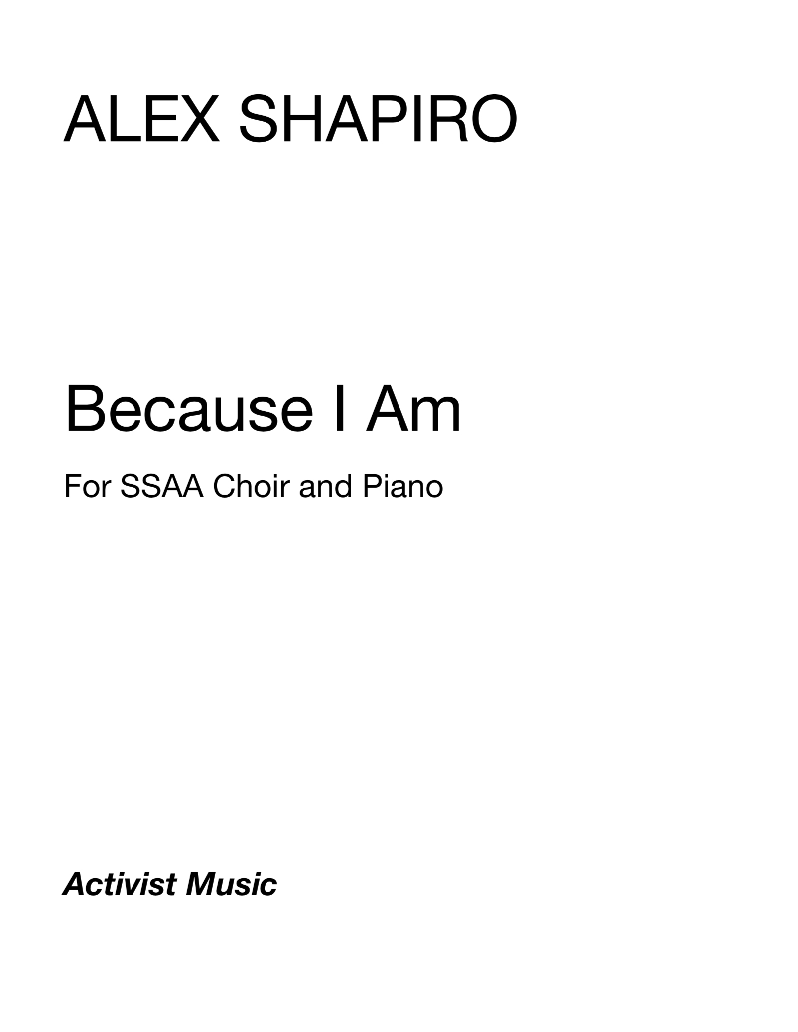 Because I Am by Alex Shapiro