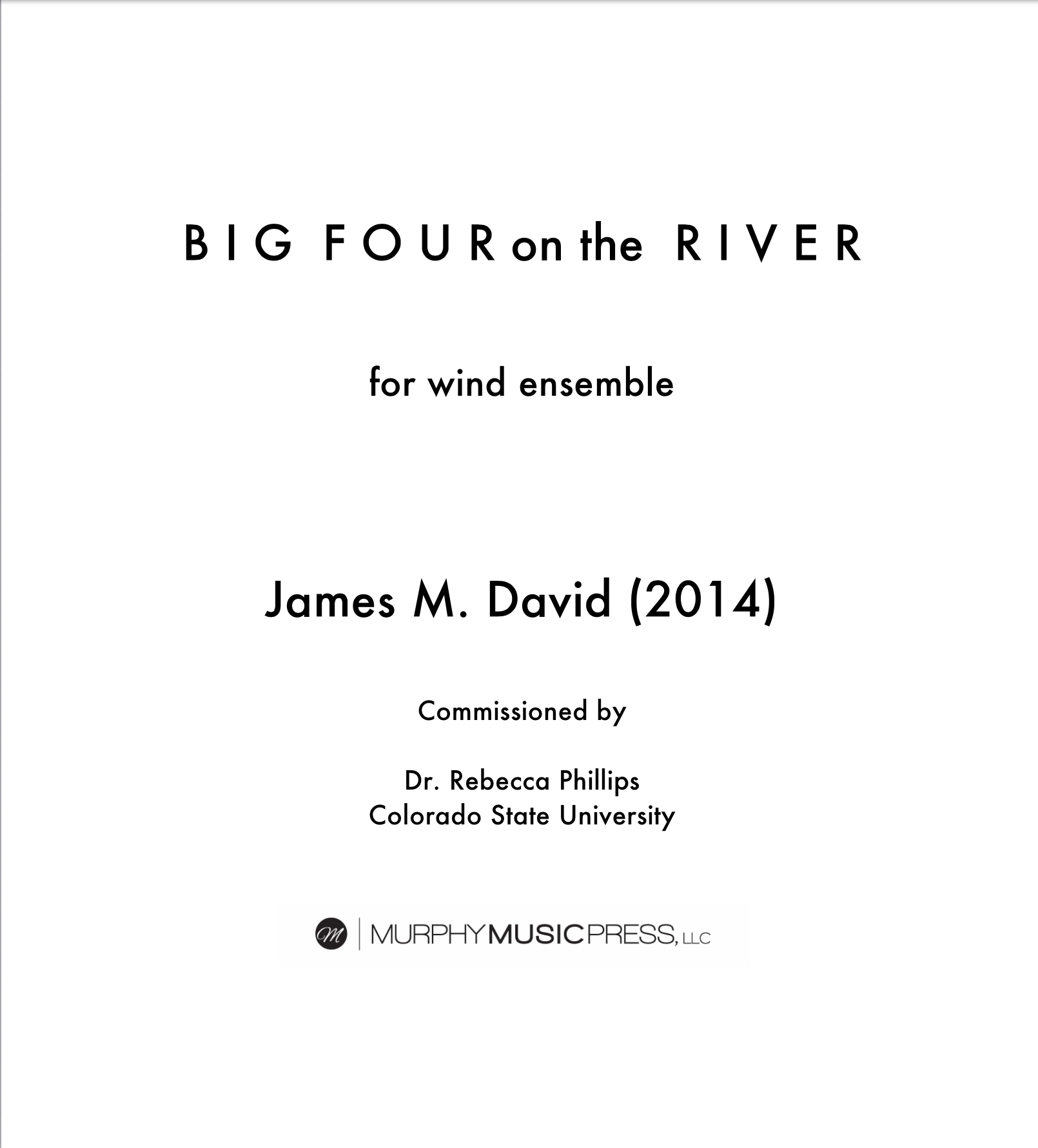 Big Four On The River by James David