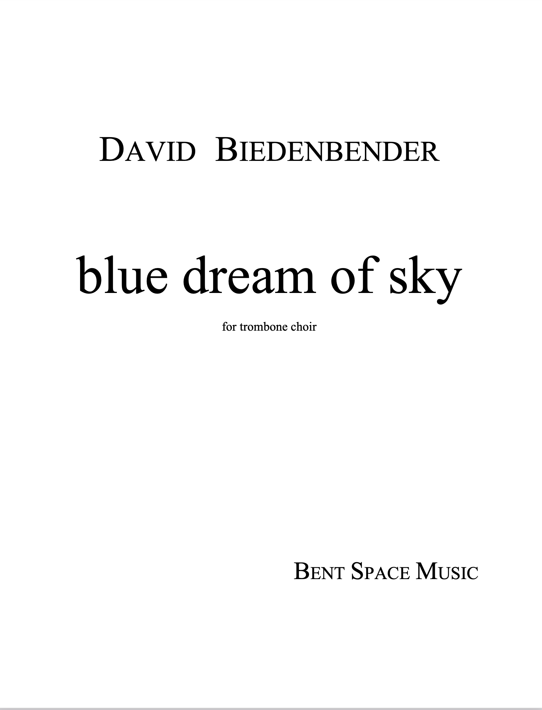 Blue Dream Of Sky by David Biedenbender