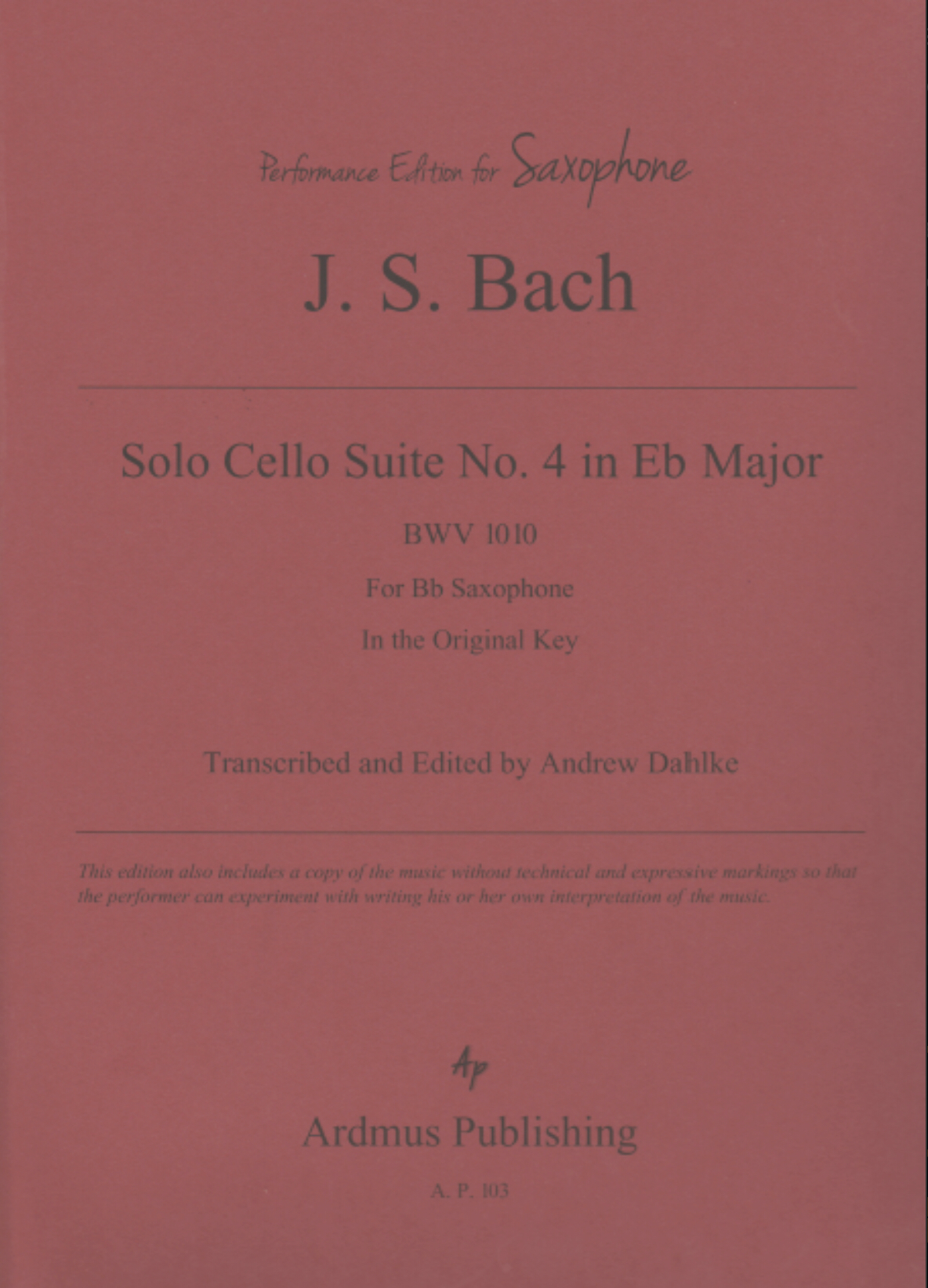 Cello Suite No 4 For Solo Bb Saxophone by JS Bach