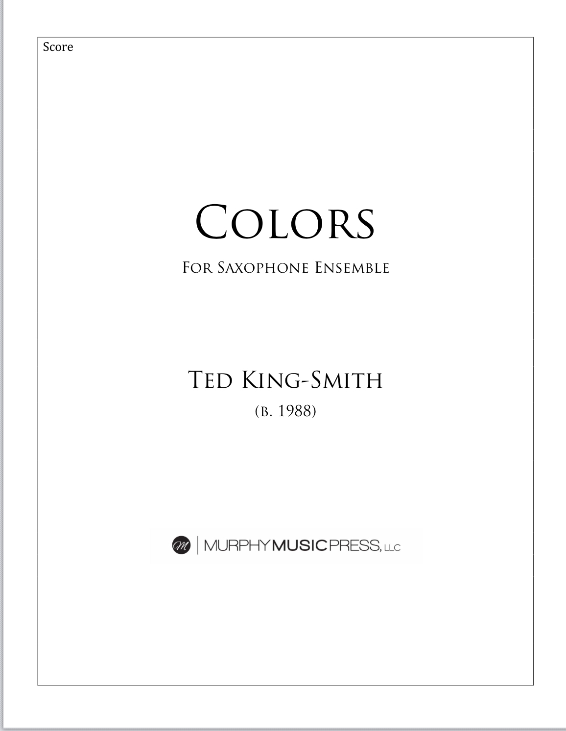 Colors For Saxophone Ensemble by Ted King-Smith