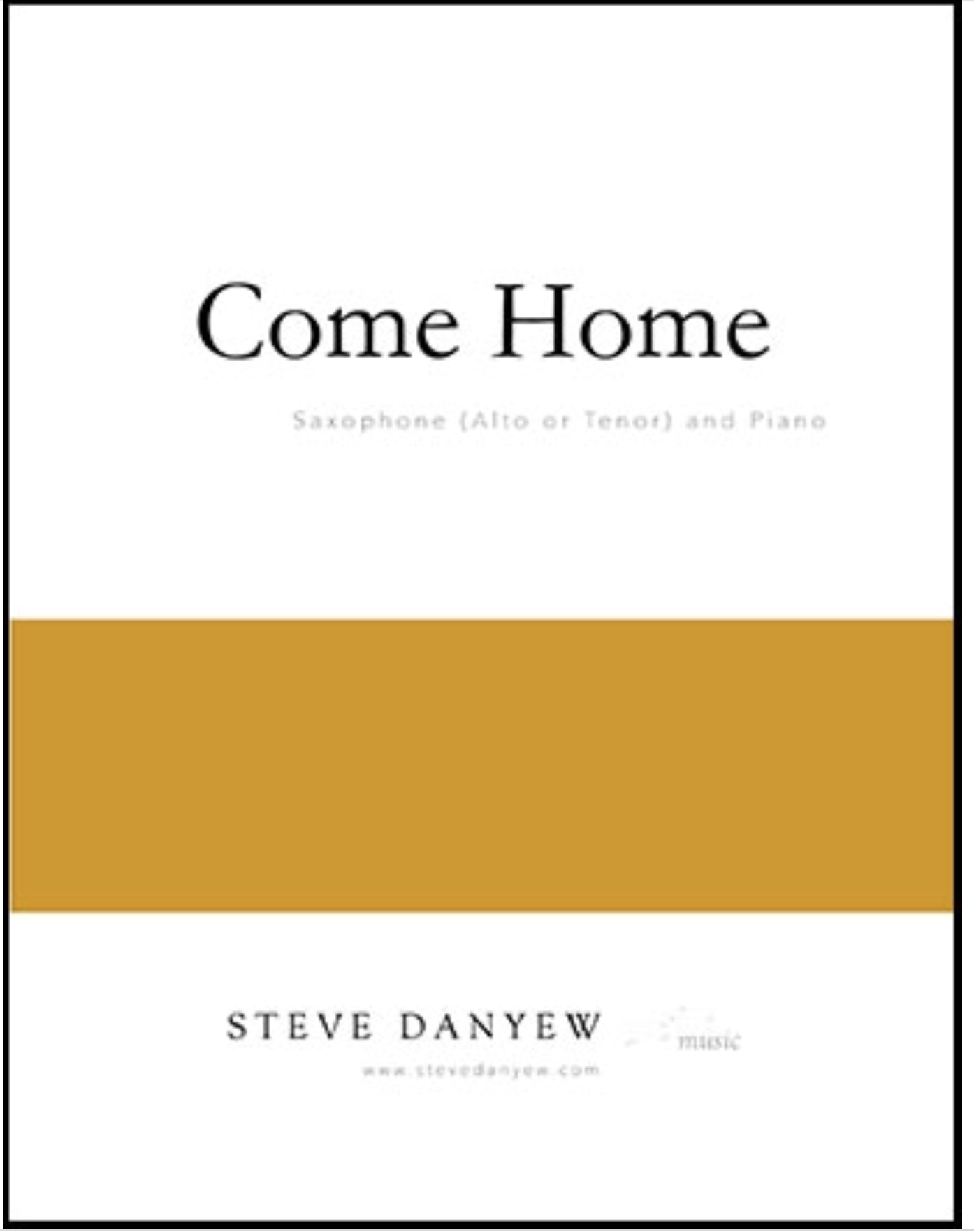 Come Home  by Steve Danyew