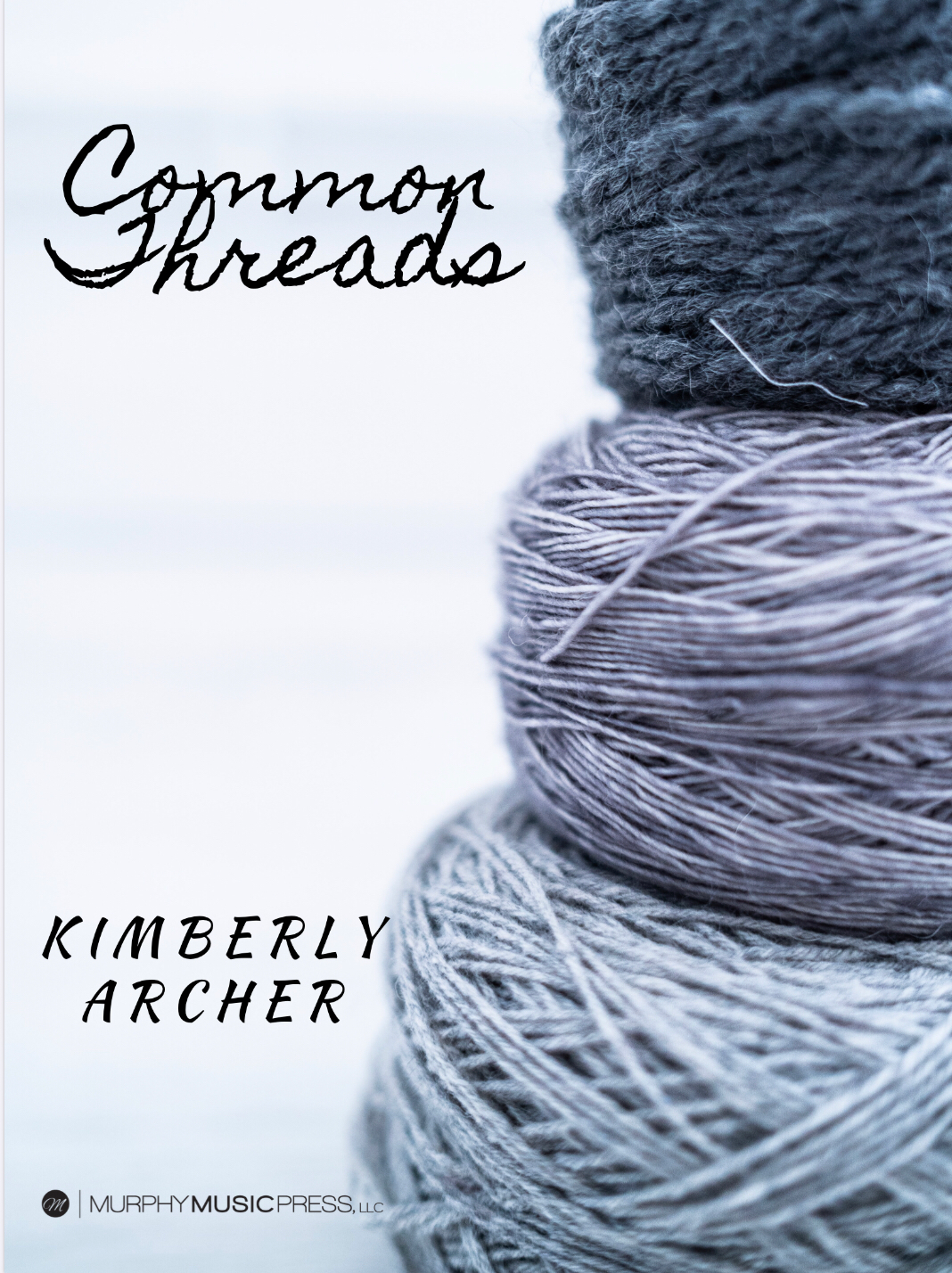 Common Threads by Kimberly Archer