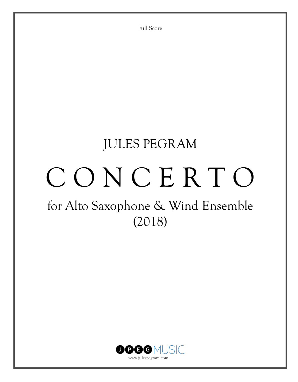 Concerto For Alto Saxophone & Wind Ensemble (Rental) by Jules Pegram