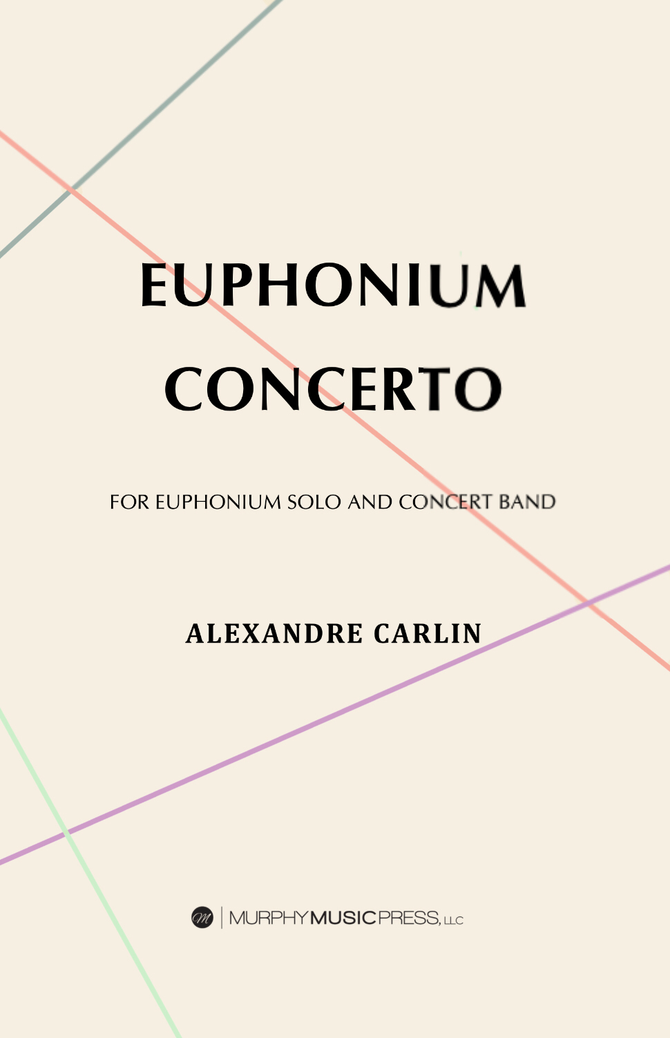 Concerto For Euphonium by Alexandre Carlin
