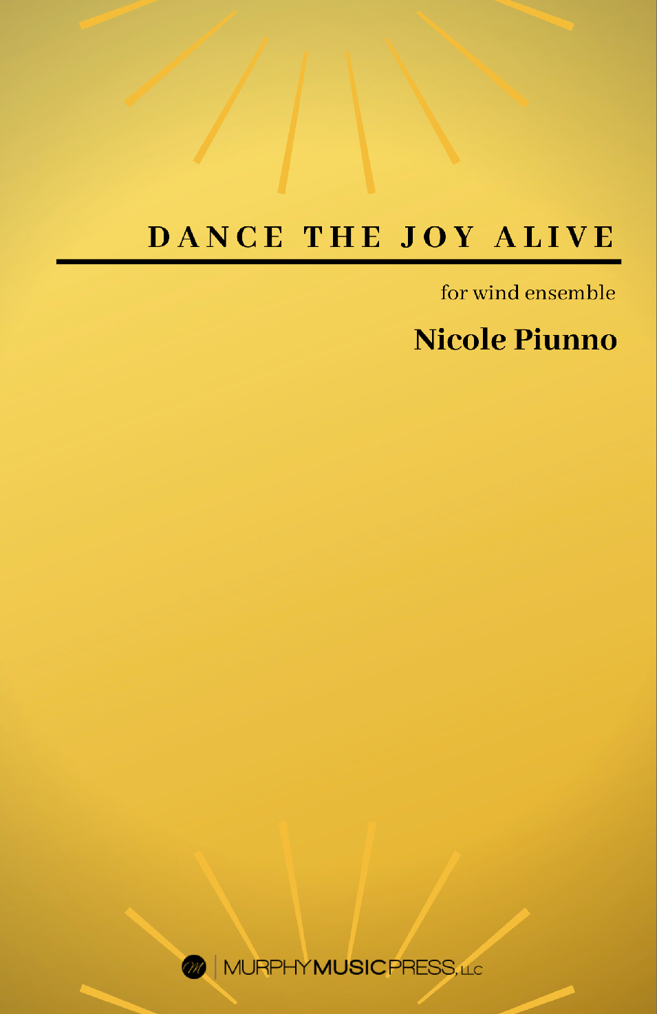 Dance The Joy Alive (score Only) by Nicole Piunno