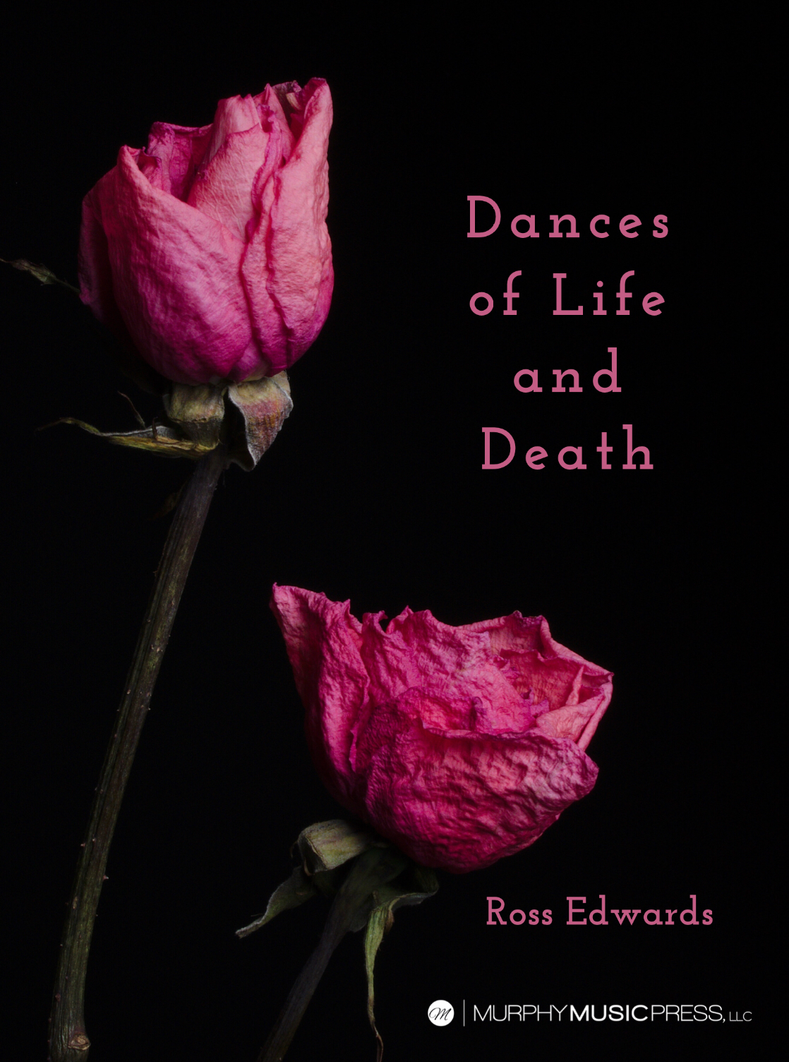 Dances Of Life And Death by Ross Edwards