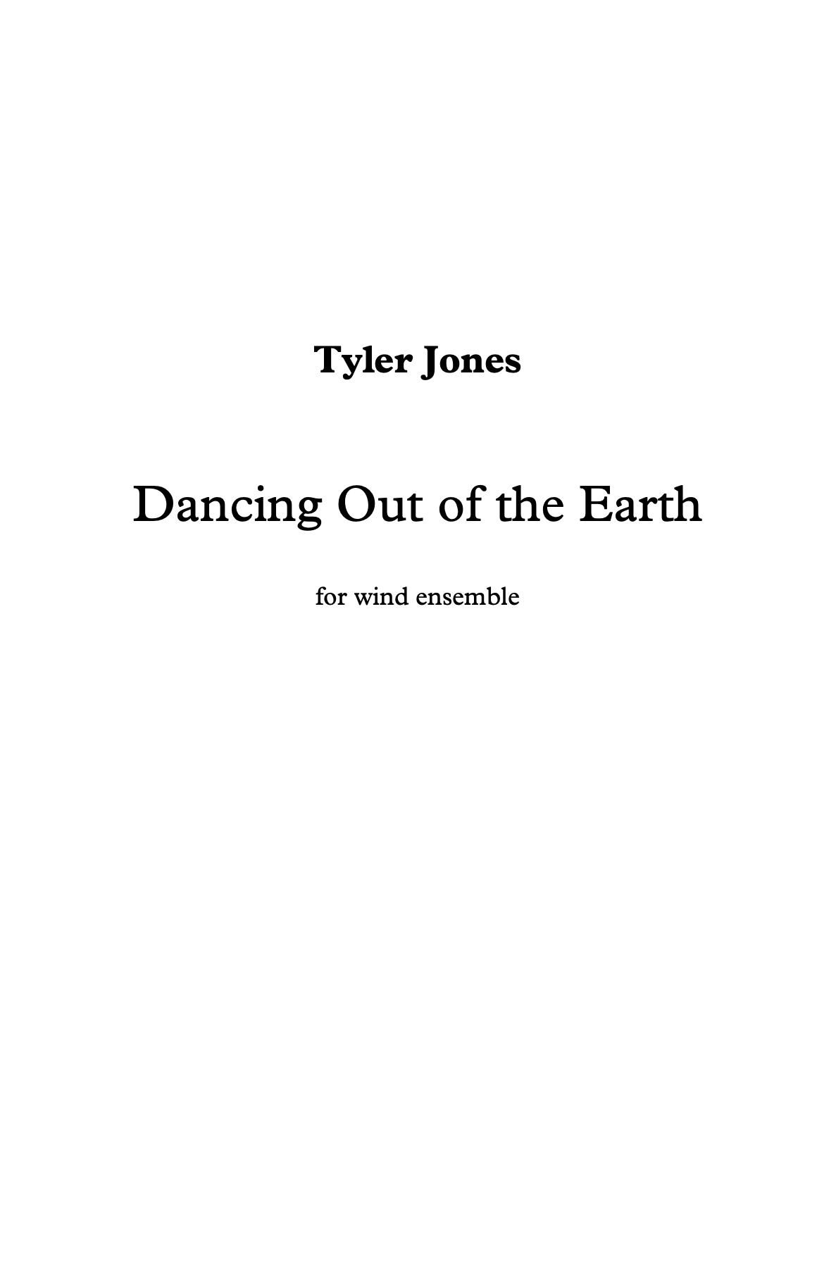 Dancing Out Of The Earth by Tyler Jones
