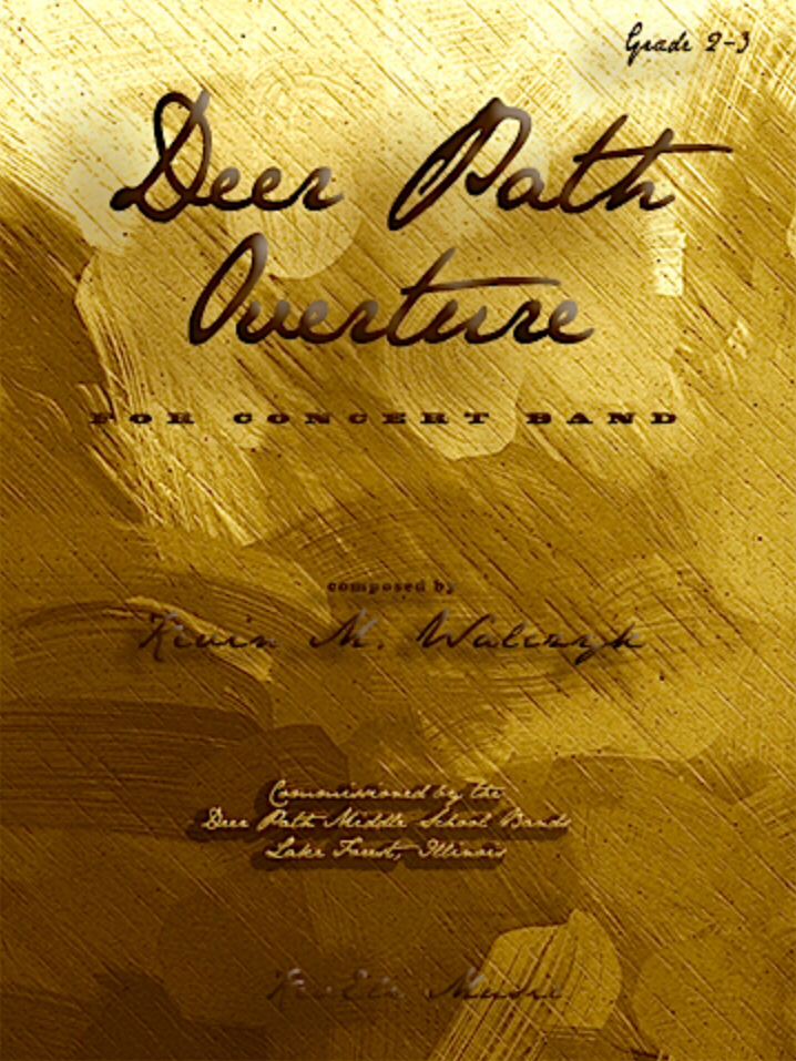 Deer Path Overture (Score Only) by Kevin Walczyk