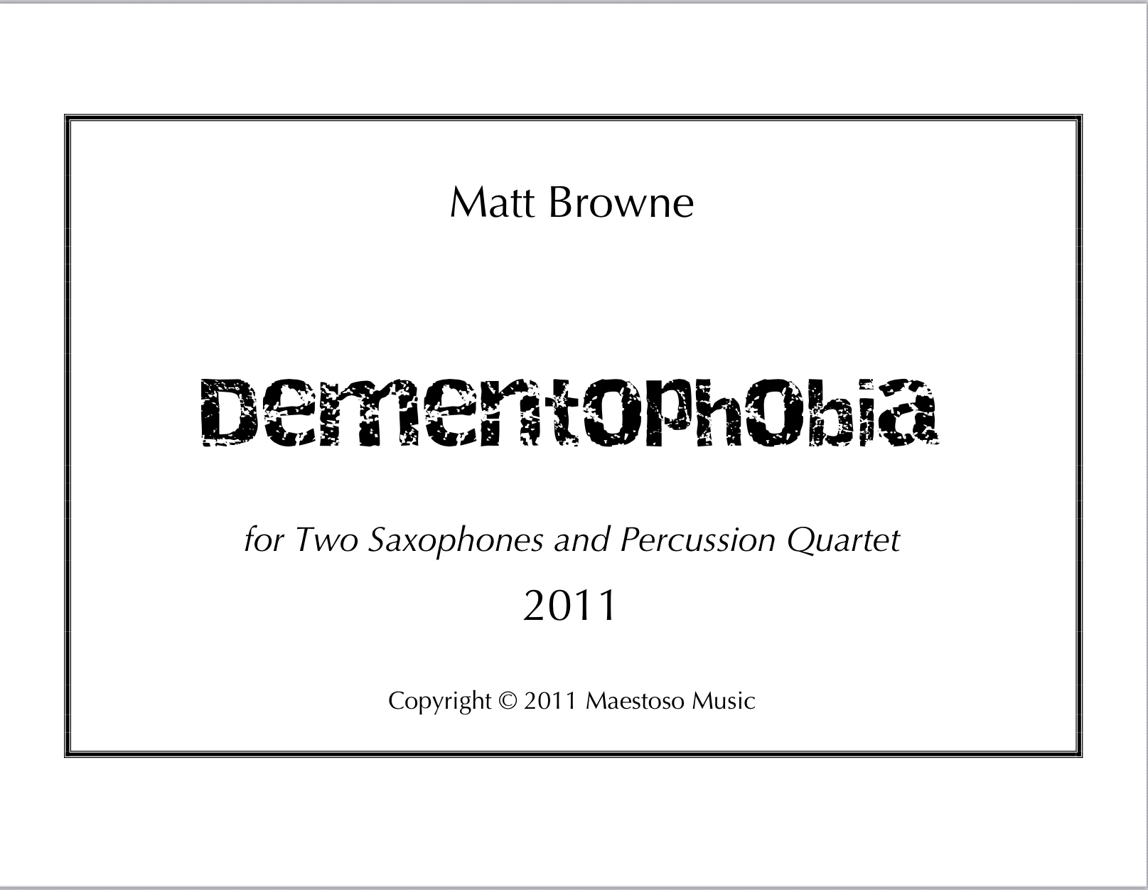 Dementophobia  by Matthew Browne