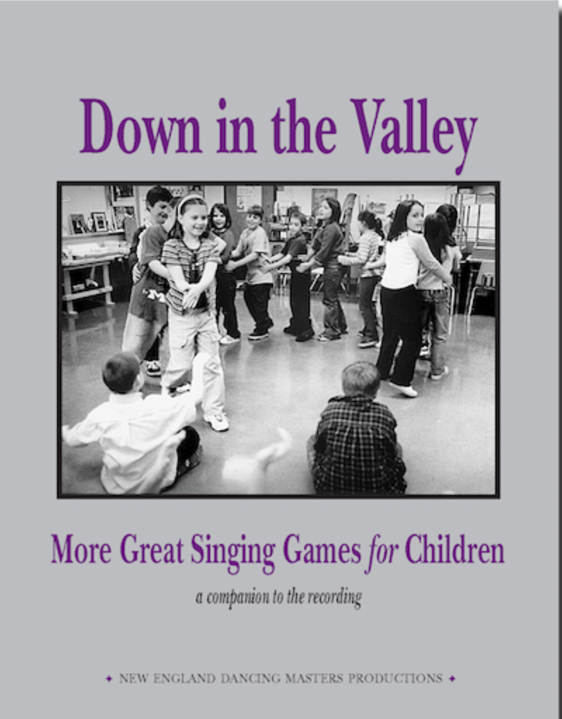Down In The Valley (book And Cd) by New England Dancing Masters