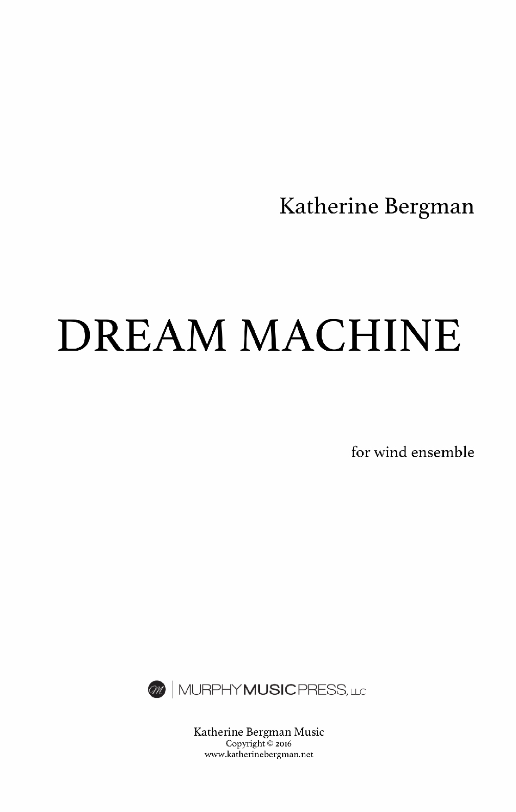 Dream Machine by Katherine Bergman