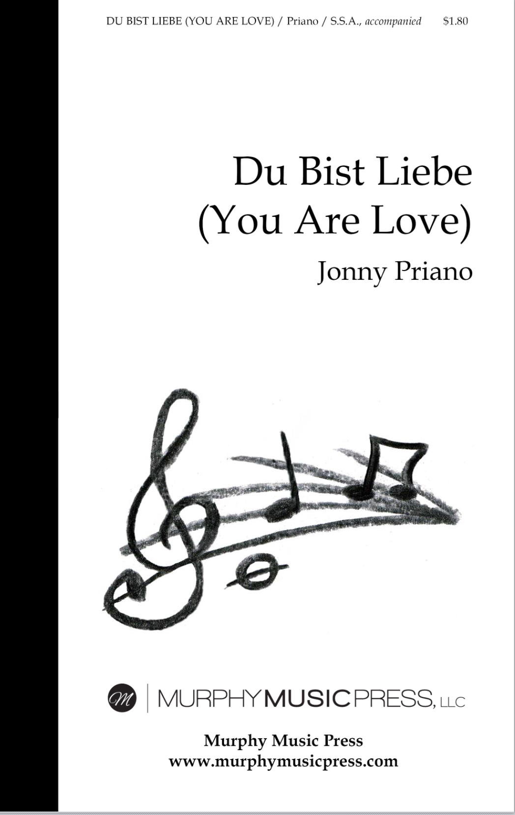 Du Bist Liebe (SSA Accompanied) by Jonny Priano