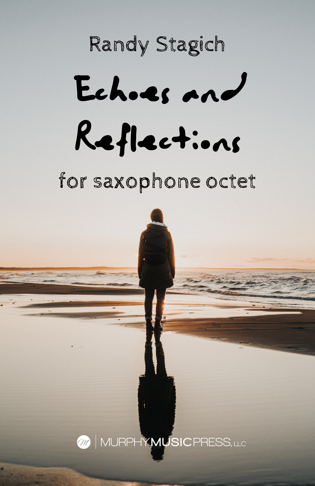 Echoes And Reflections by Randy Stagich
