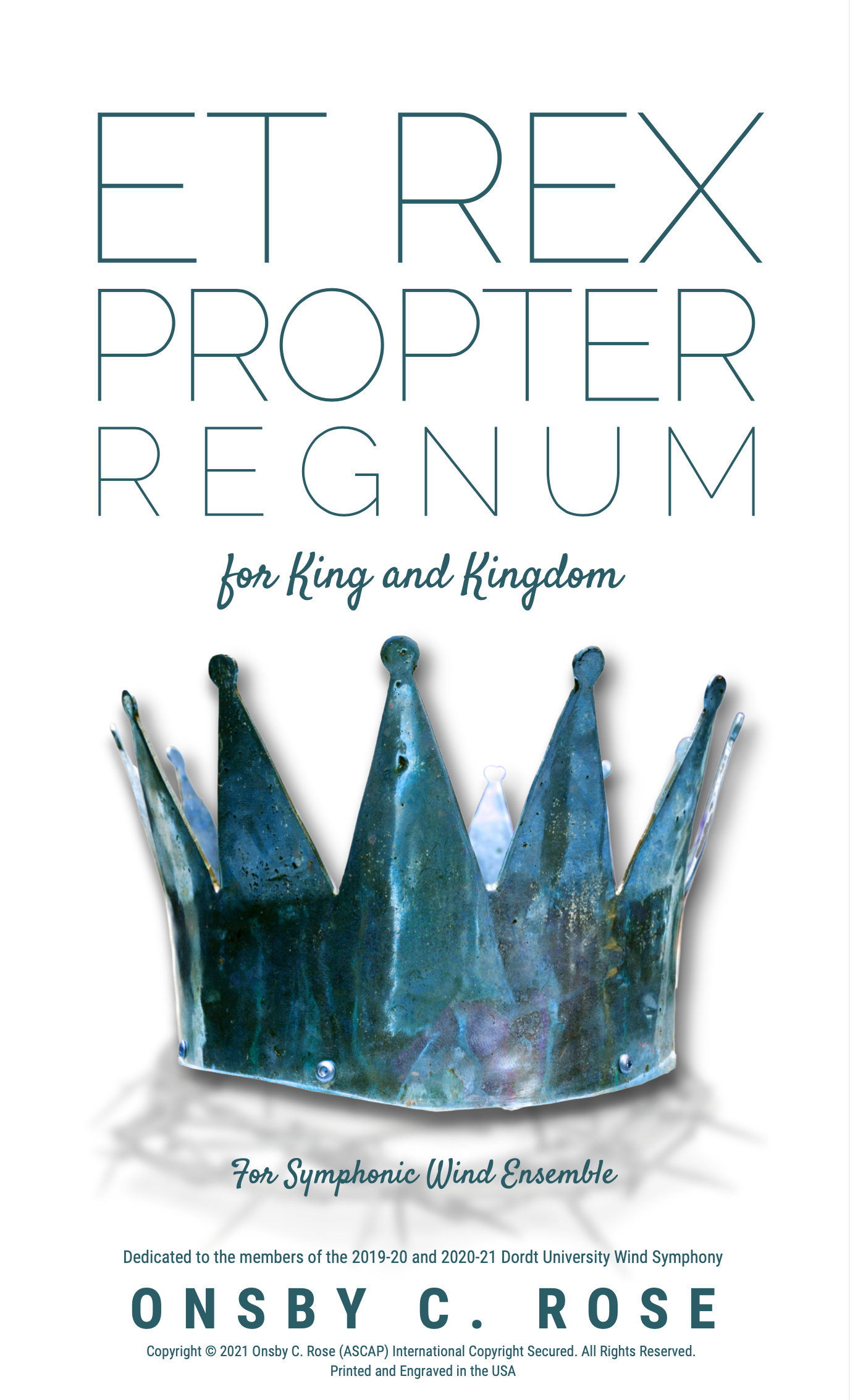 Et Rex Porpter Regnum by Onsby C. Rose