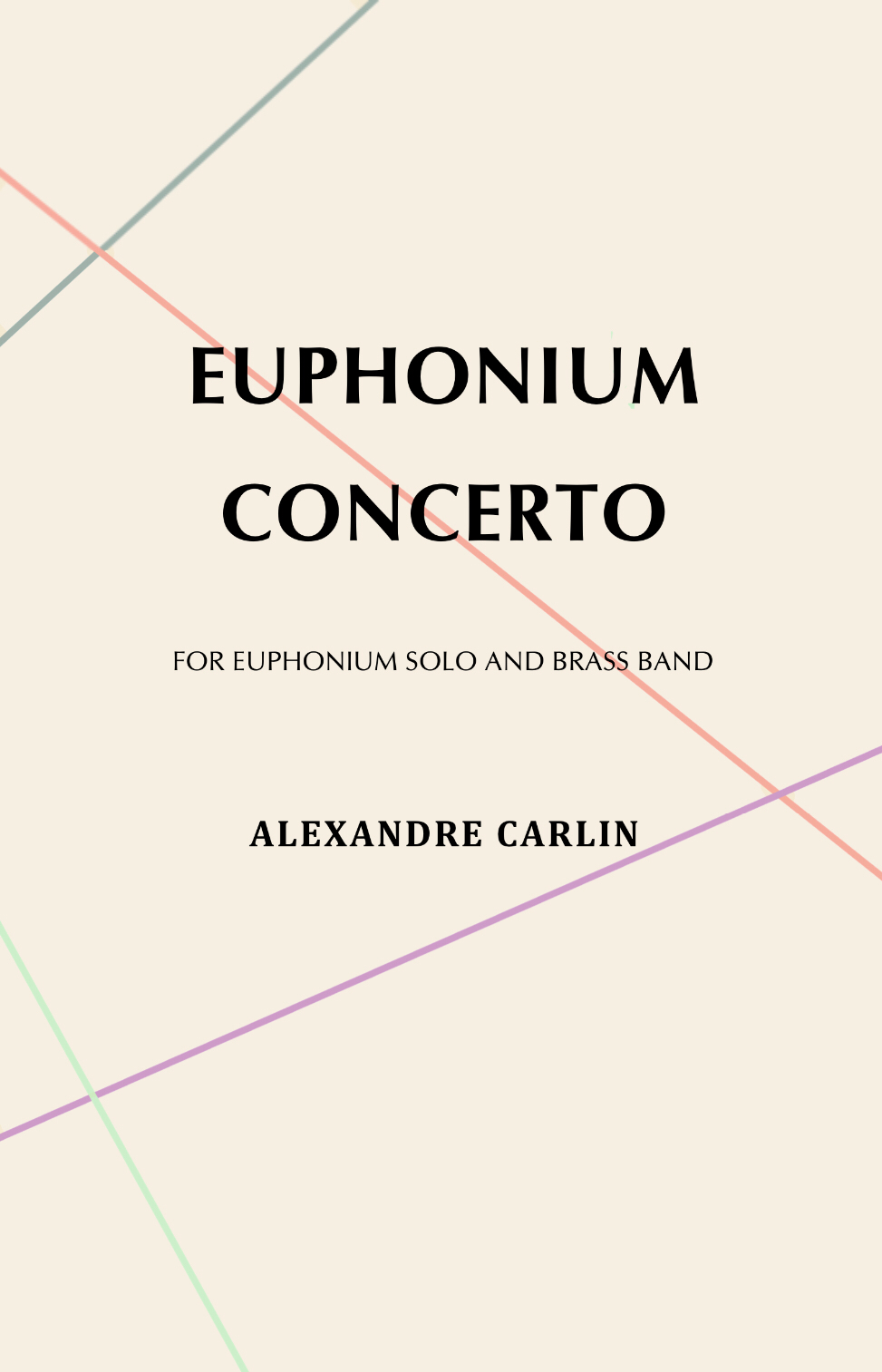 Euphonium Concerto: Brass Band Version by Alexandre Carlin