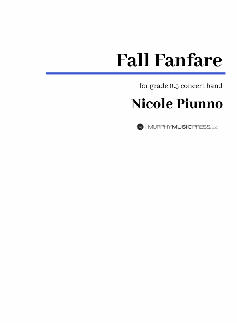 Fall Fanfare  by Nicole Piunno