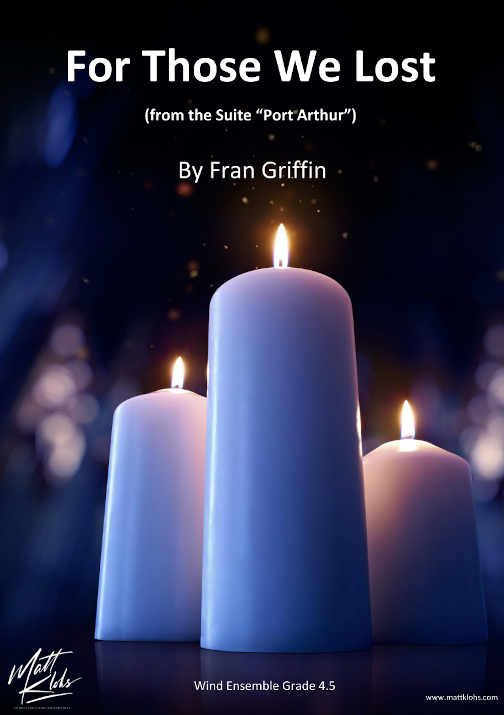 For Those We Lost by Fran Griffin