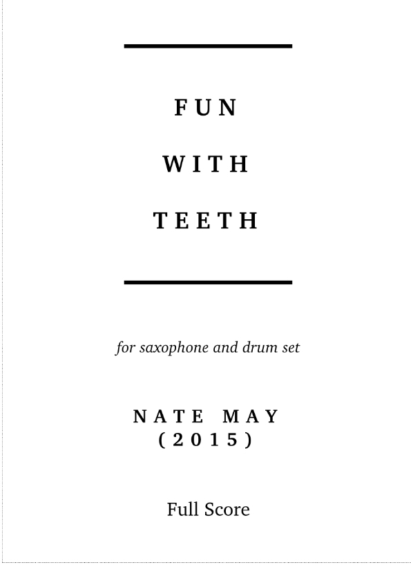 Fun With Teeth by Nate May