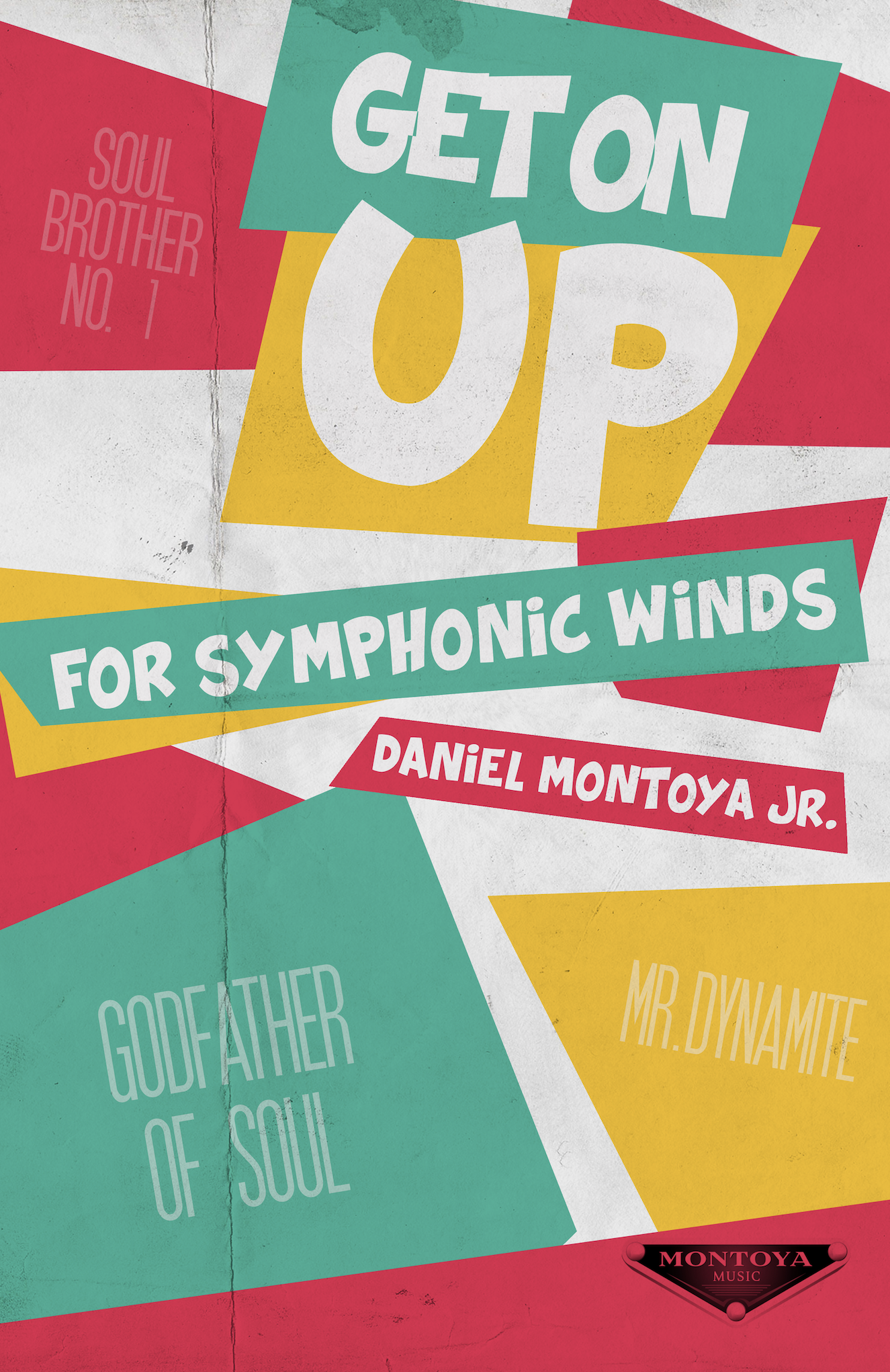 Get On Up by Daniel Montoya Jr.