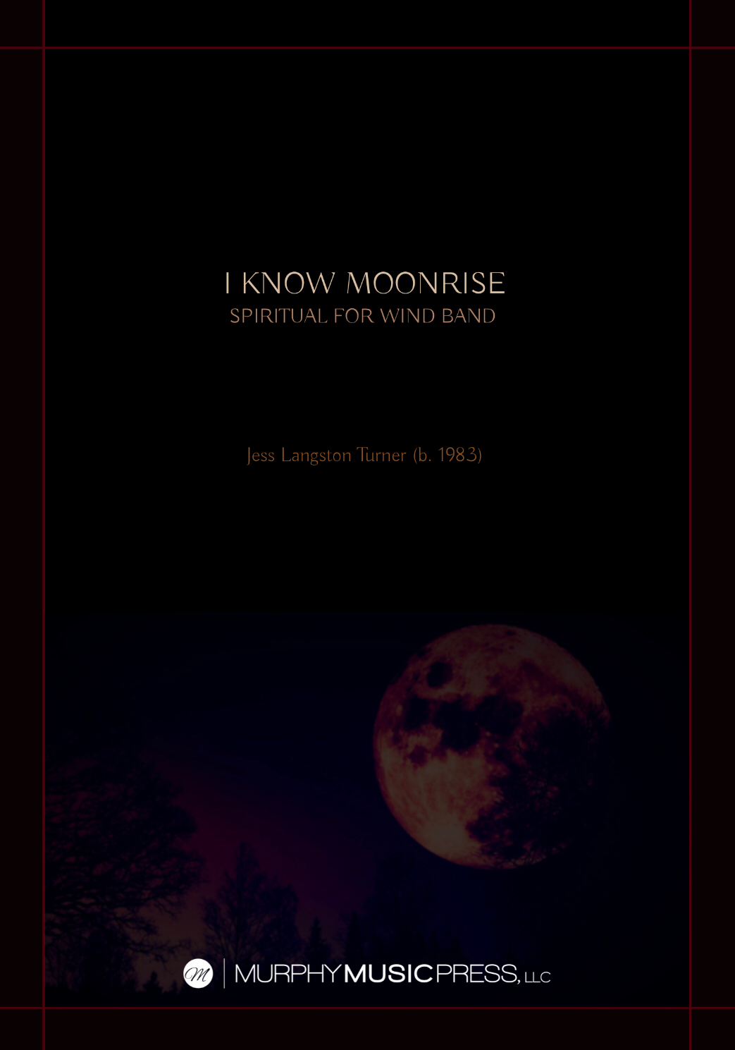 I Know Moonrise (Score Only) by Jess Turner