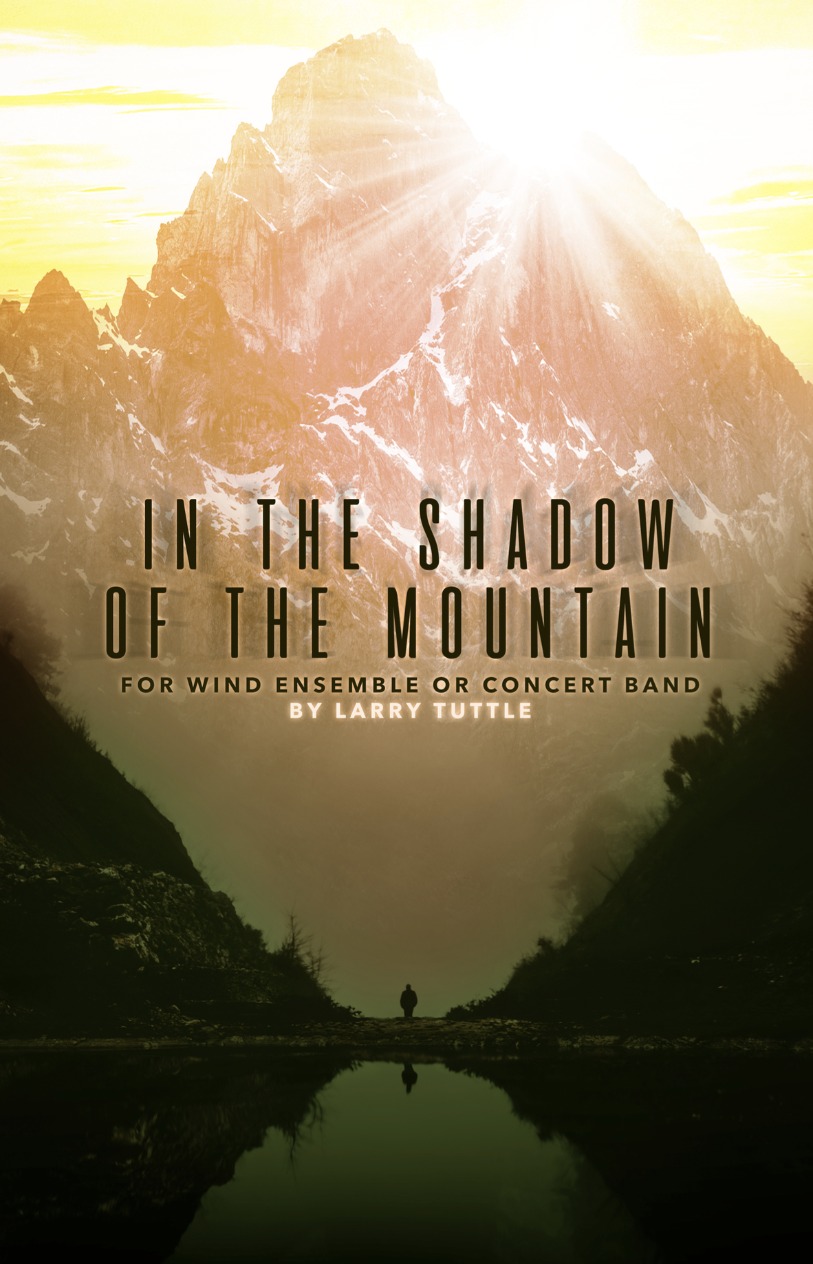 In The Shadow Of The Mountain by Larry Tuttle