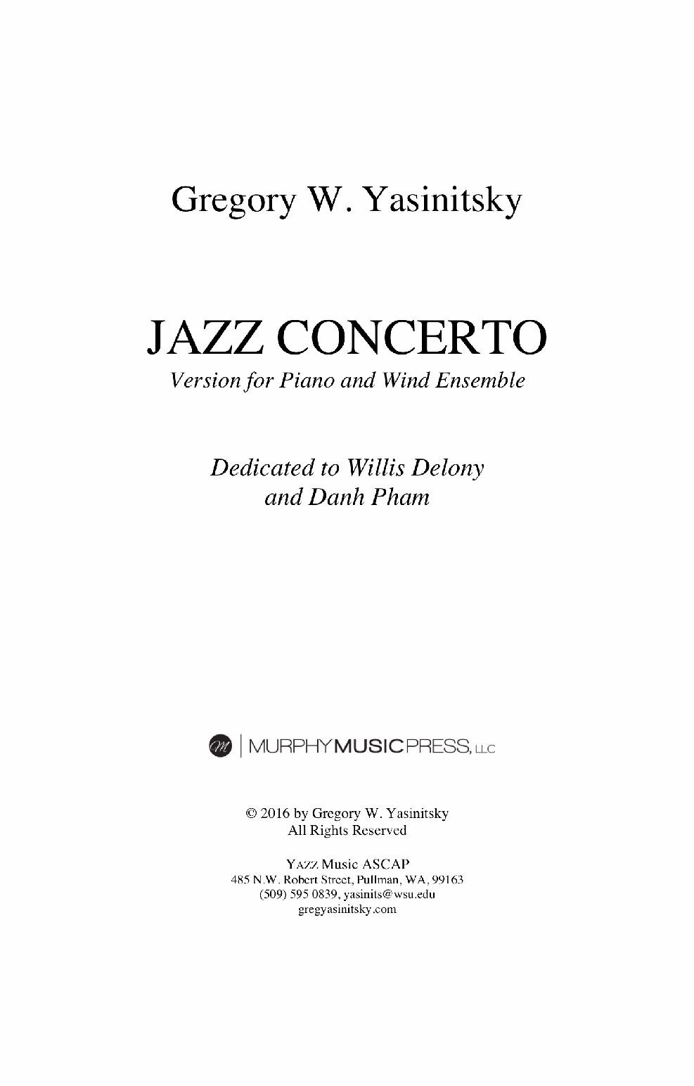 Jazz Concerto For Piano And Wind Ensemble (Parts Rental Only) by Greg Yasinitsky