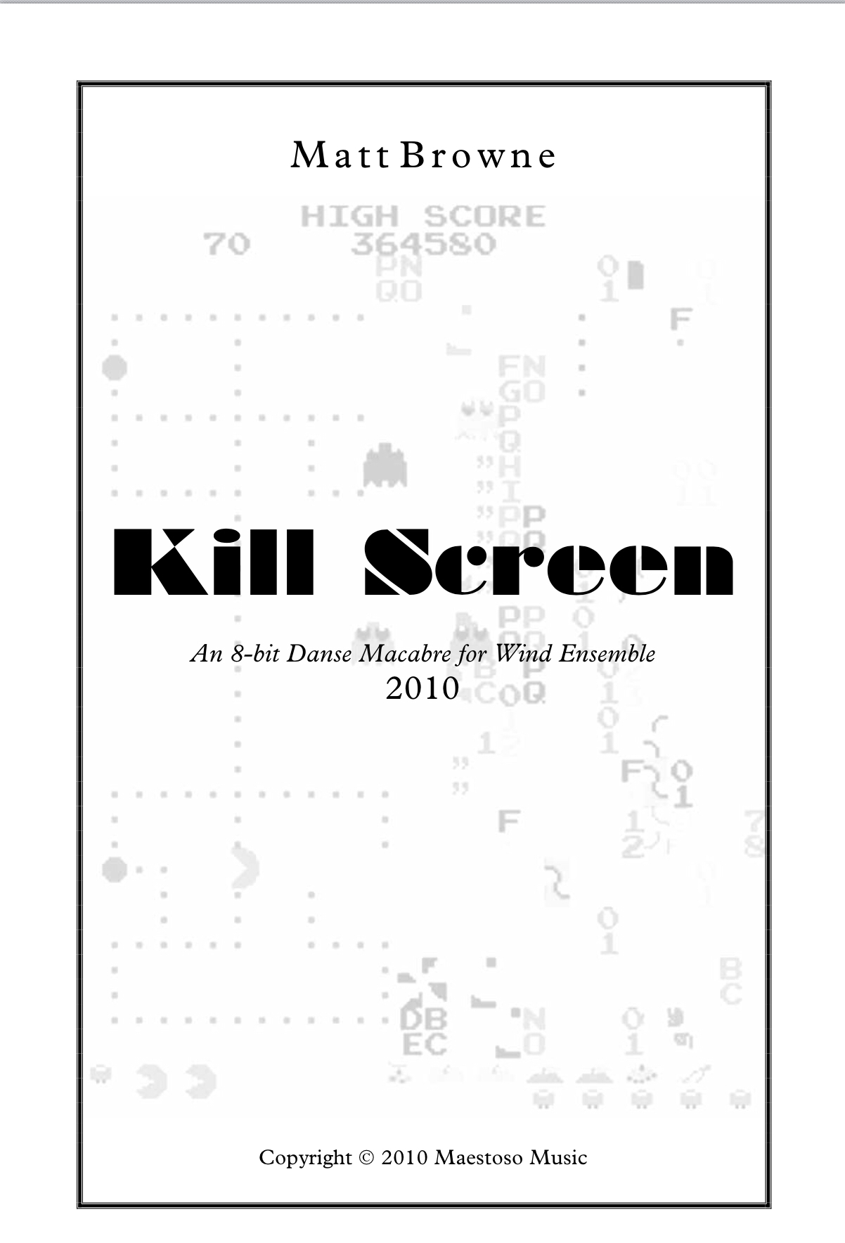 Kill Screen by Matt Browne