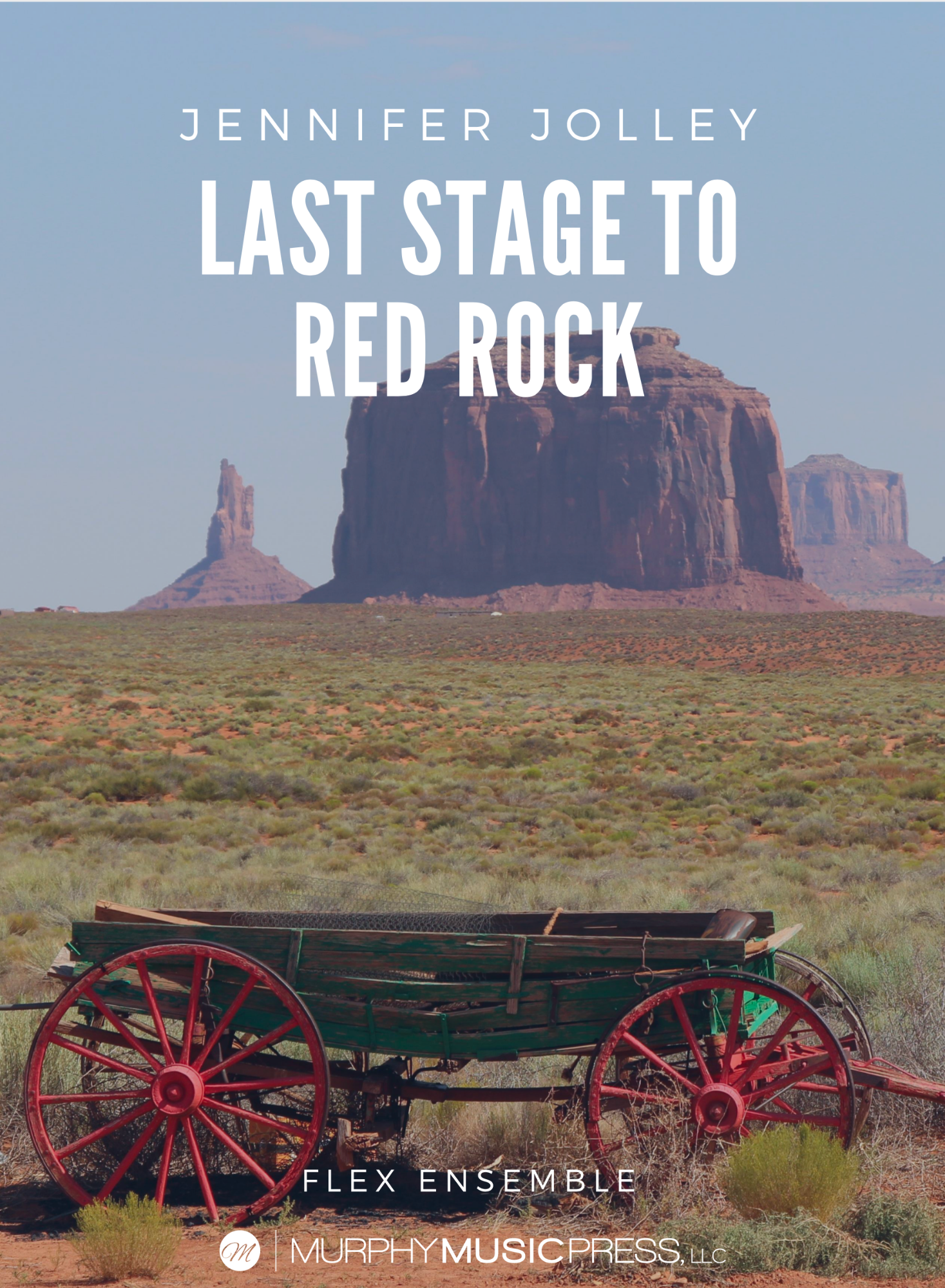 Last Stage To Red Rock (Flex Version) by Jennifer Jolley