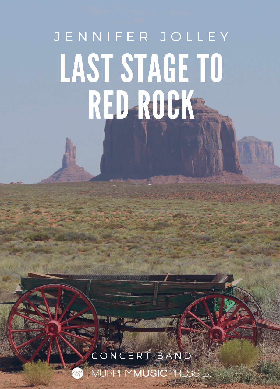 Last Stage To Red Rock (Score Only) by Jennifer Jolley