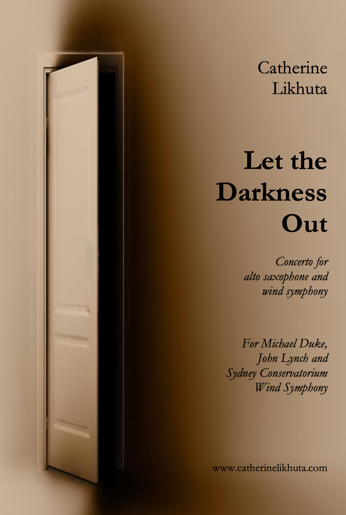 Let The Darkness Out (Full Concerto) by Catherine Likhuta