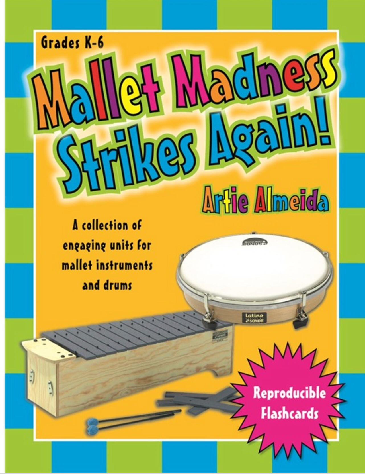 Mallet Maddness Strikes Again by Artie Almedia