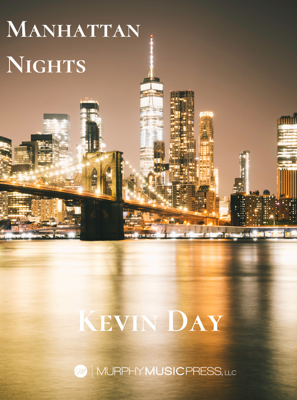 Manhattan Nights (Score Only) by Kevin Day