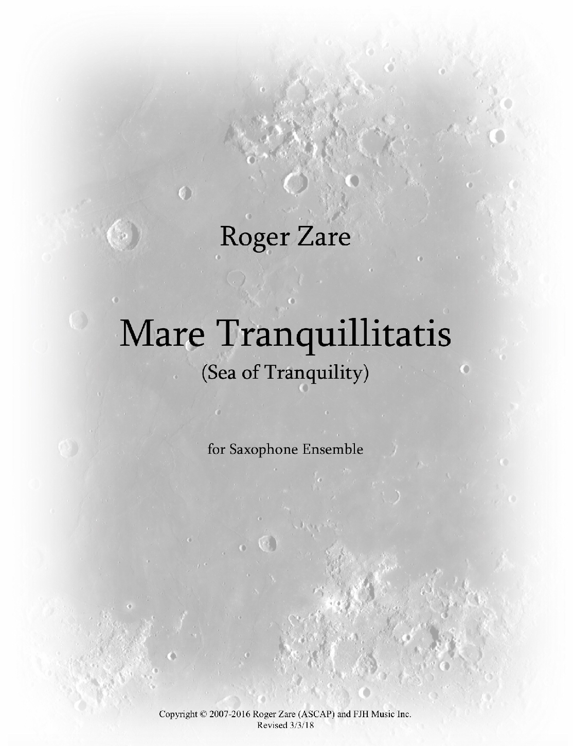 Mare Tranquillitatis (Saxophone Ensemble Version) by Roger Zare