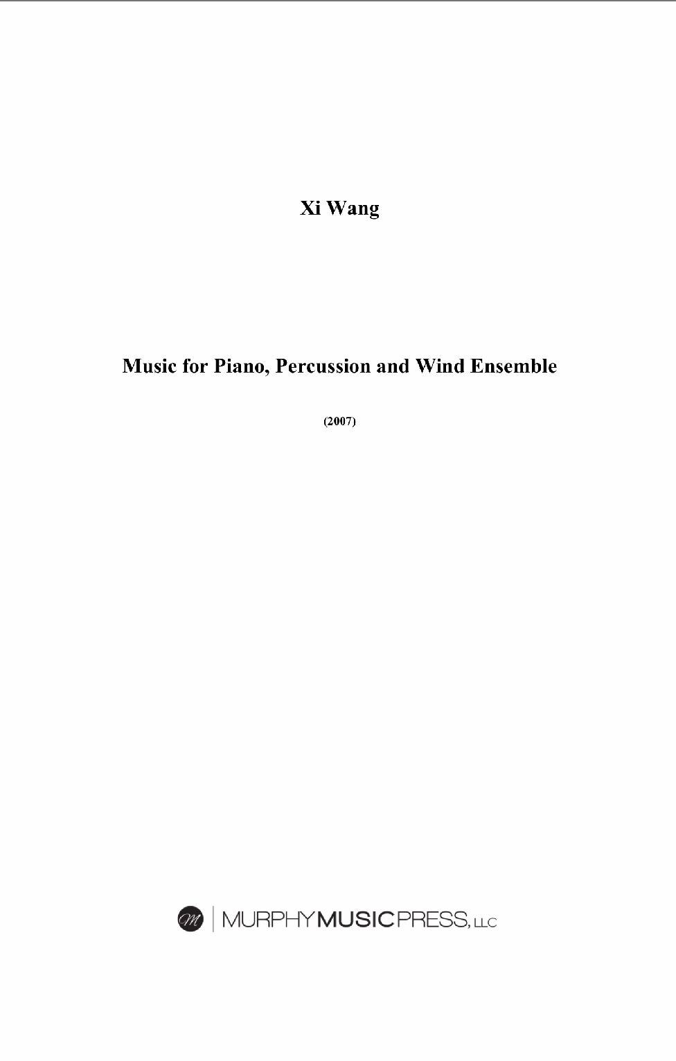 Music For Piano, Percussion, And Wind Ensemble (Rental) by Xi Wang