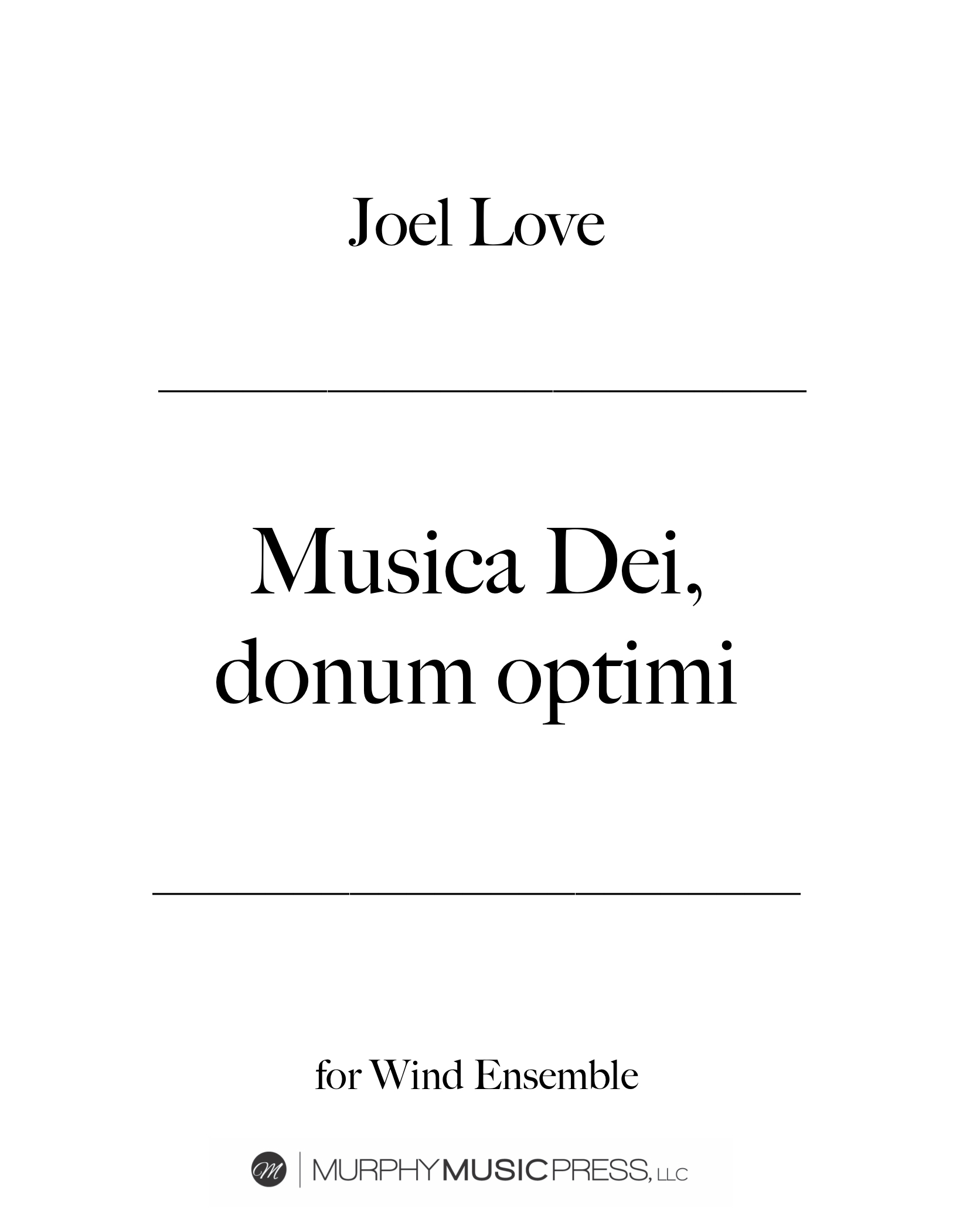 Musica Dei, Donum Optimi  by Joel Love