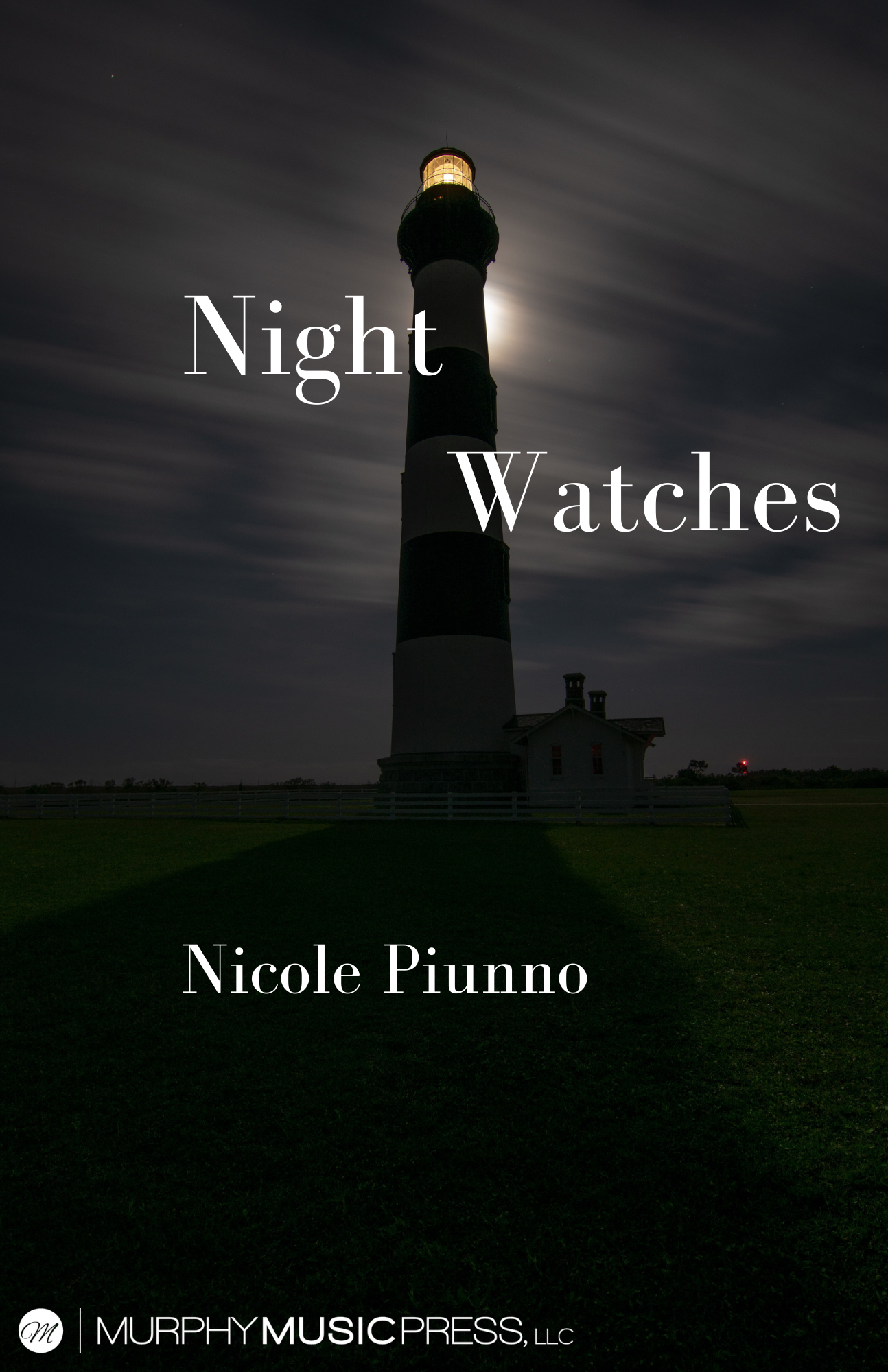 Night Watches by Nicole Piunno