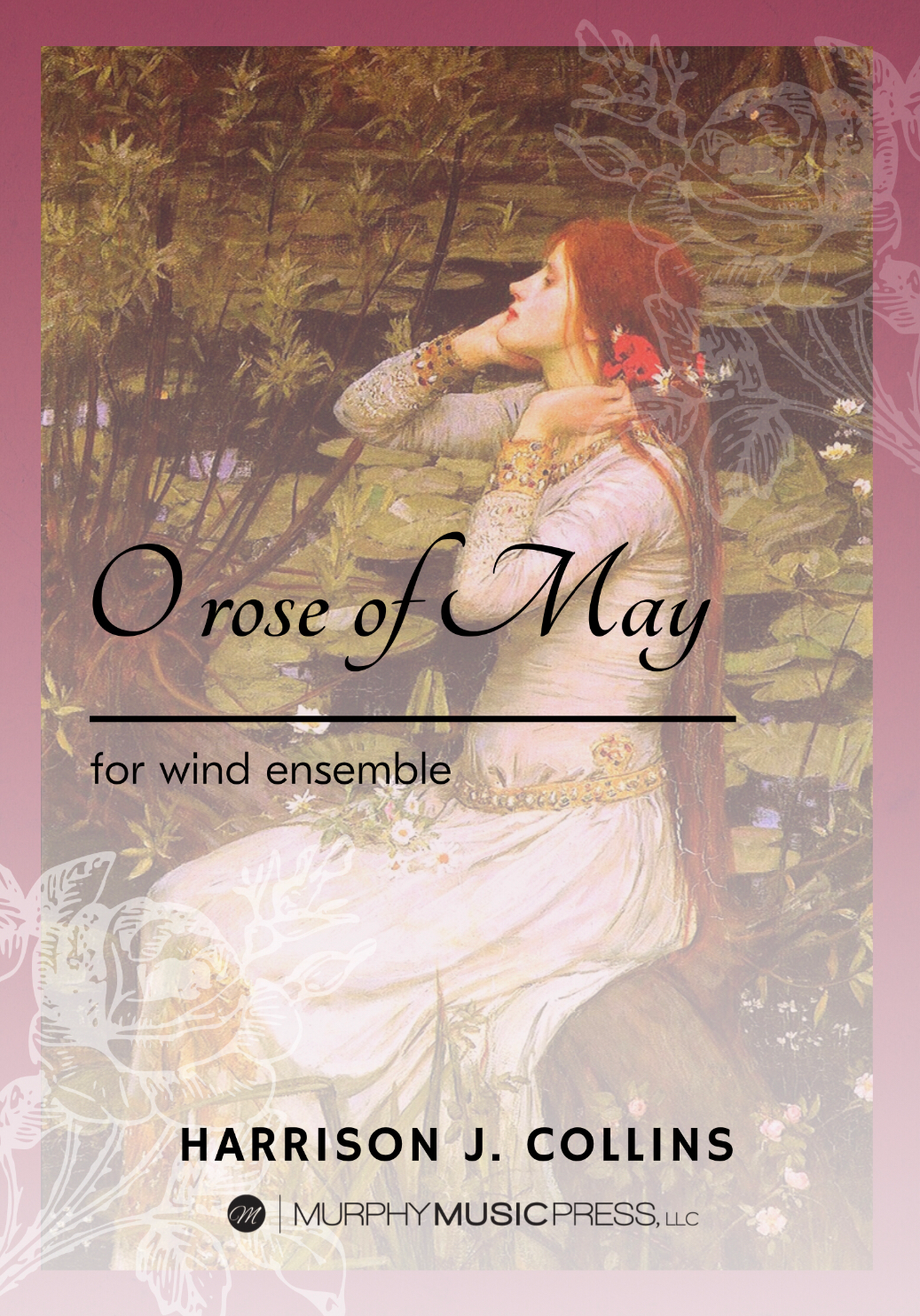 O Rose Of May (Score Only) by Harrison Collins