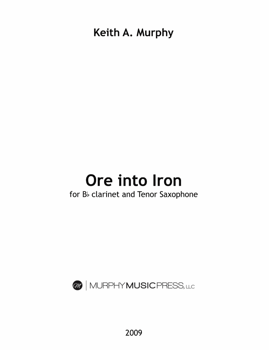 Ore Into Iron by Keith Murphy
