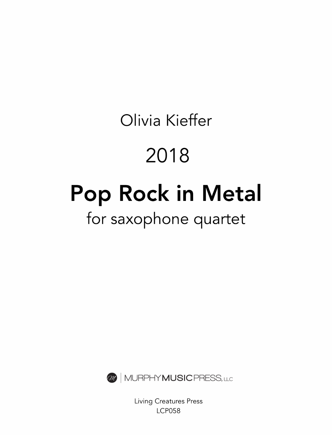 Pop Rock In Metal by Olivia Kieffer