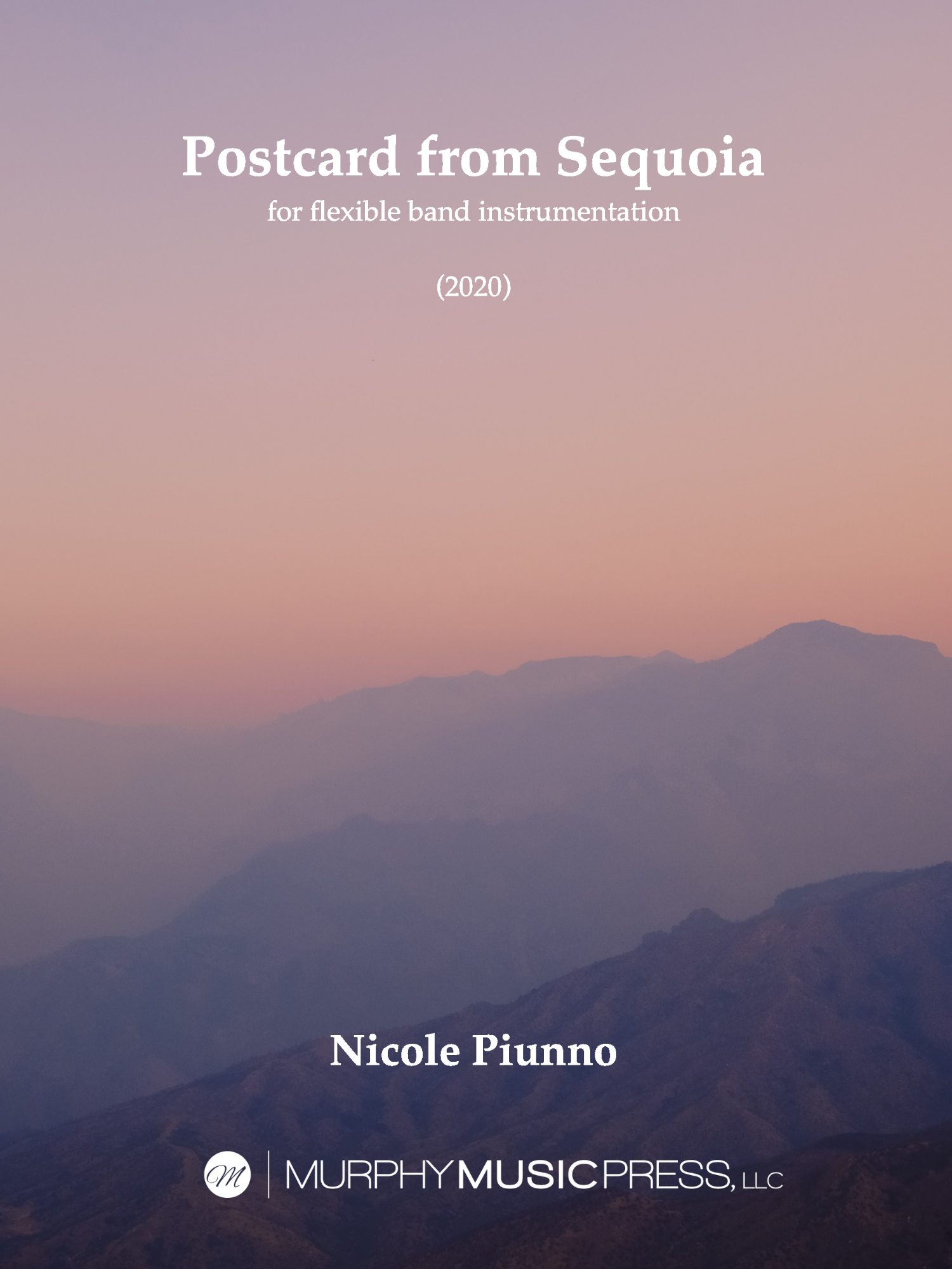Postcard From Sequoia (Flex Version) by Nicole Piunno