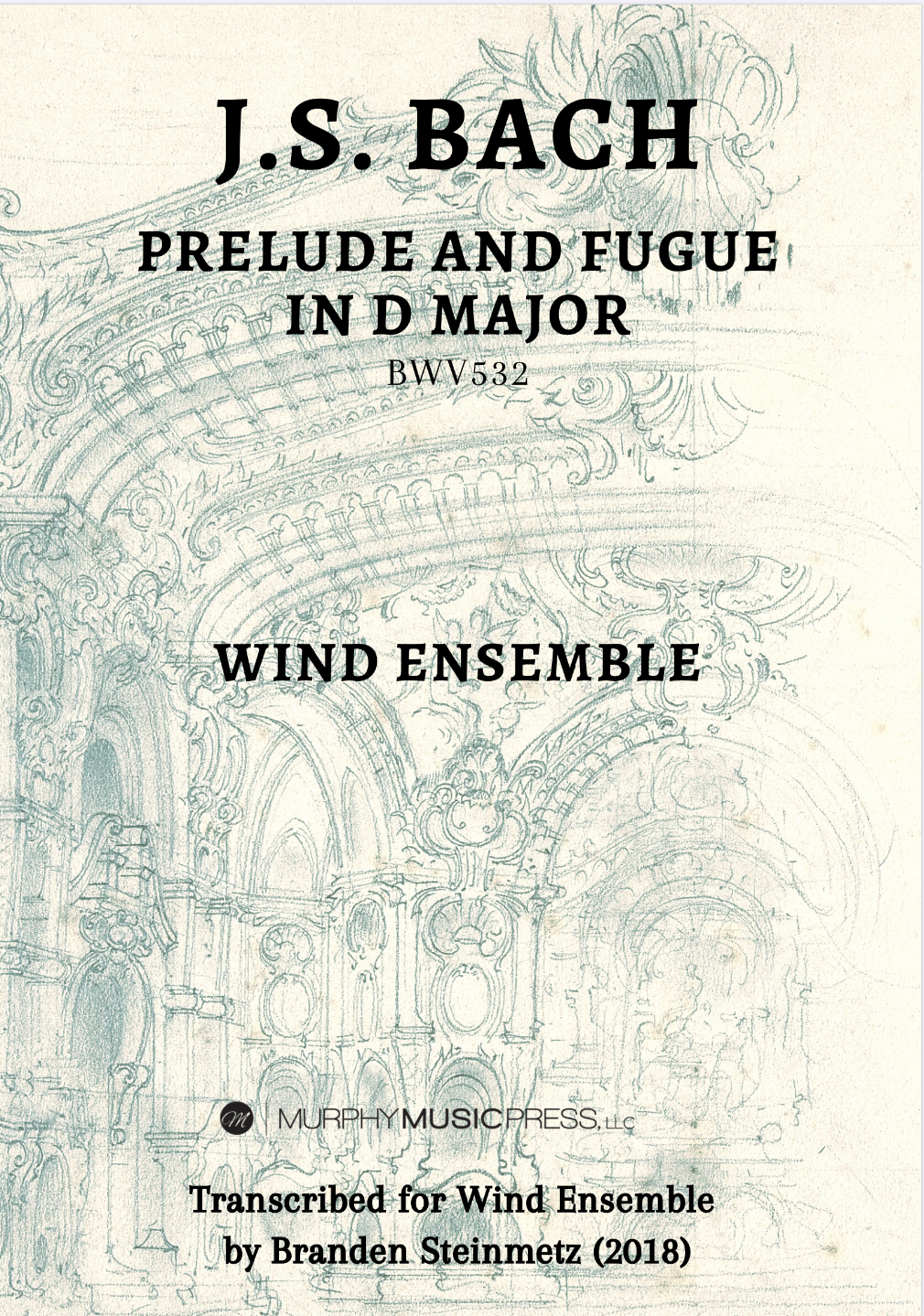 Prelude And Fugue In D Major, BWV 532 (Score Only) by Bach, arr. Steinmetz