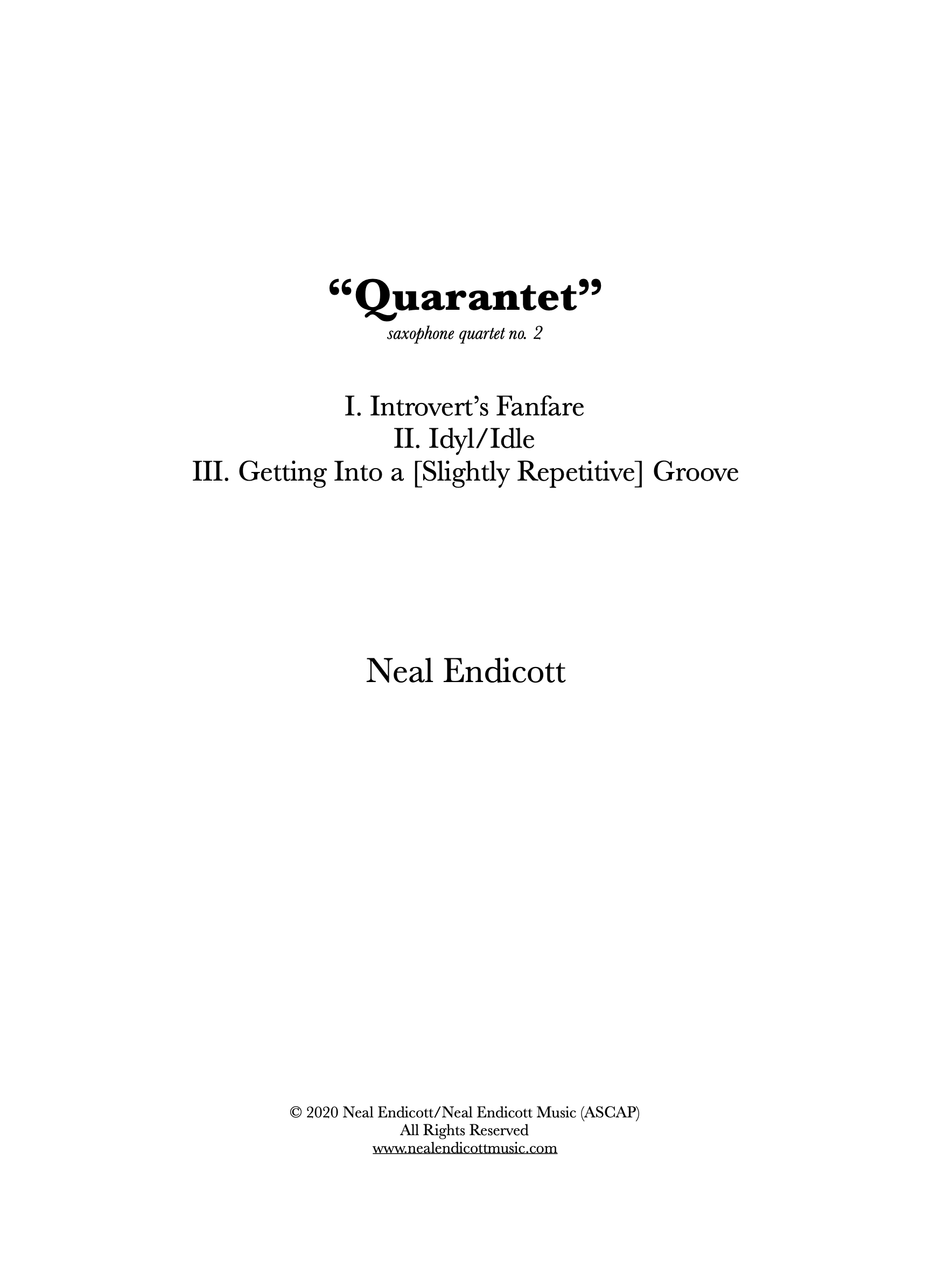 Quarantet by Neal Endicott