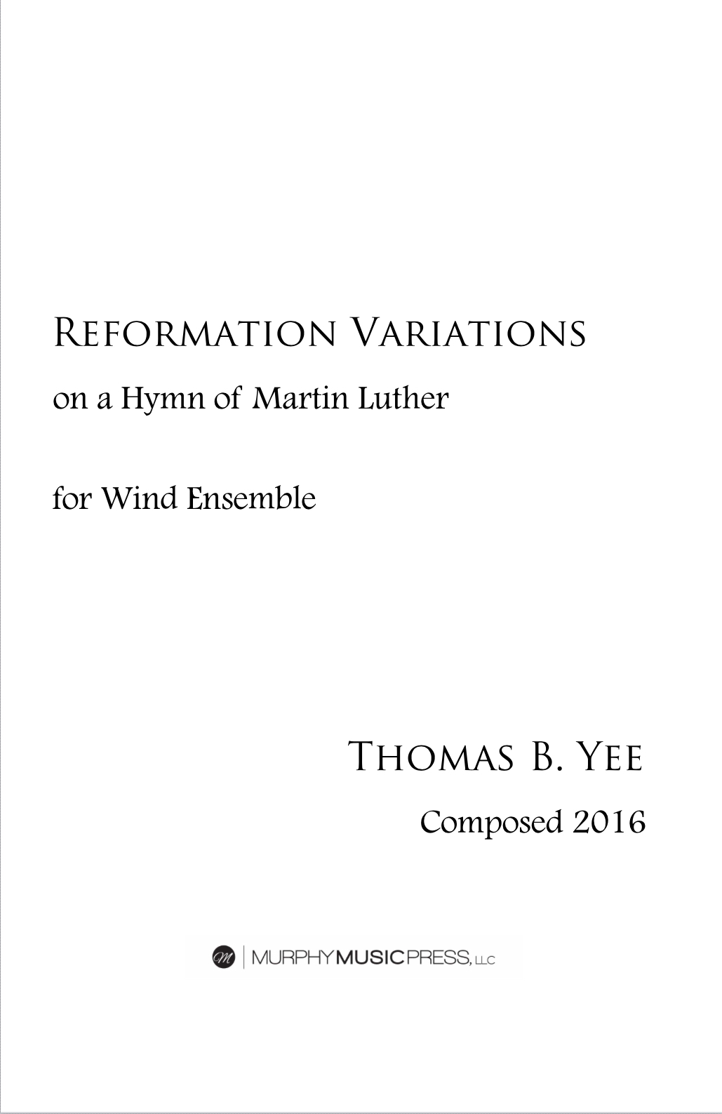 Reformation Variations  by Thomas B Yee