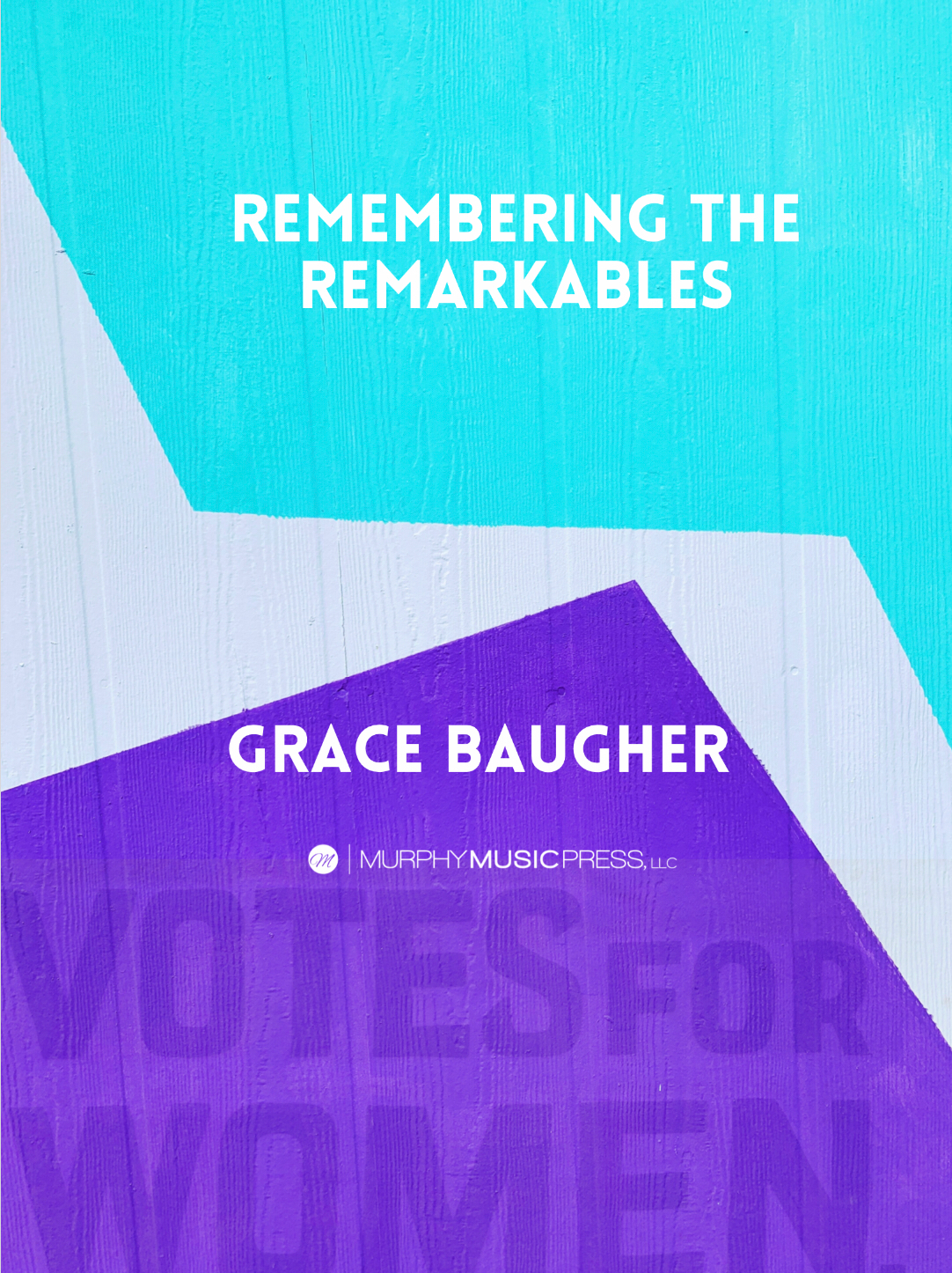 Remembering The Remarkables by Grace Baugher