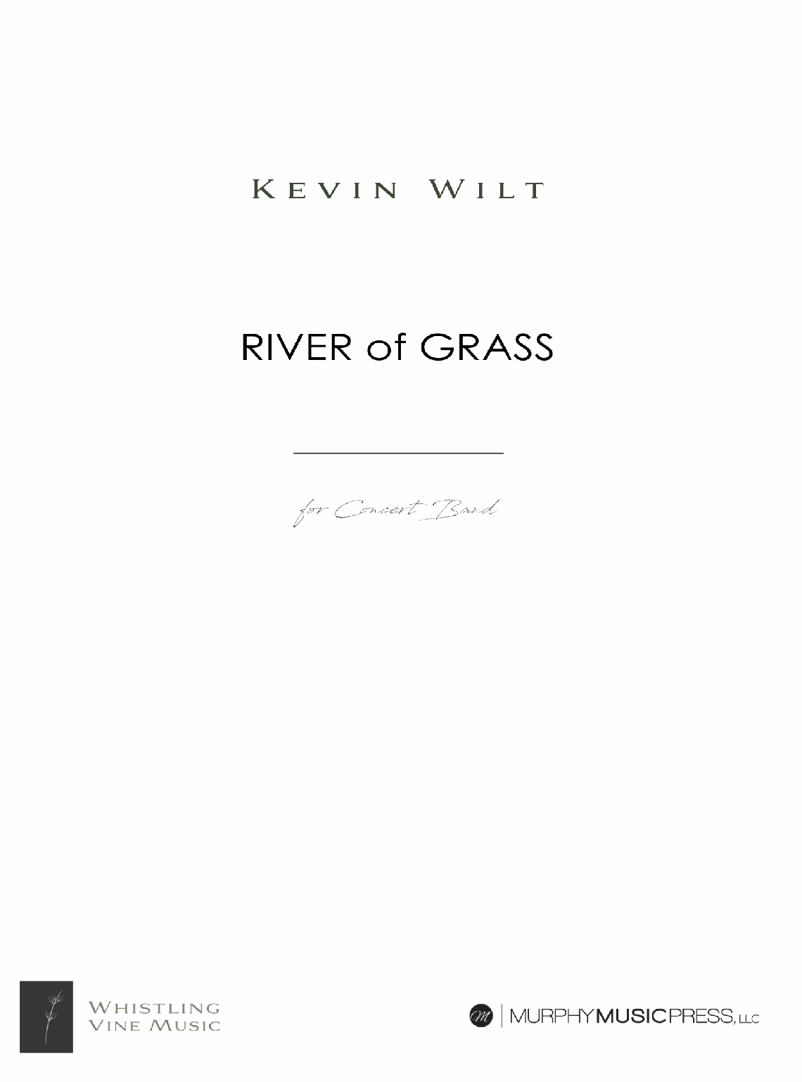 River Of Grass by Kevin Wilt